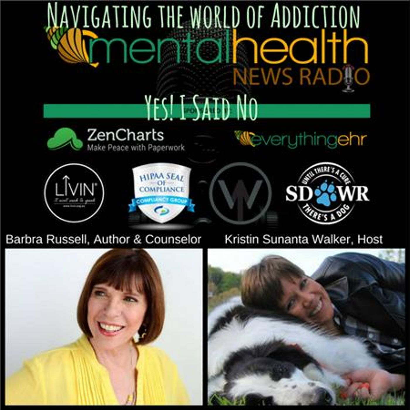 Mental Health News Radio - Navigating The World of Addiction: Yes! I Said No with Barbra Russell