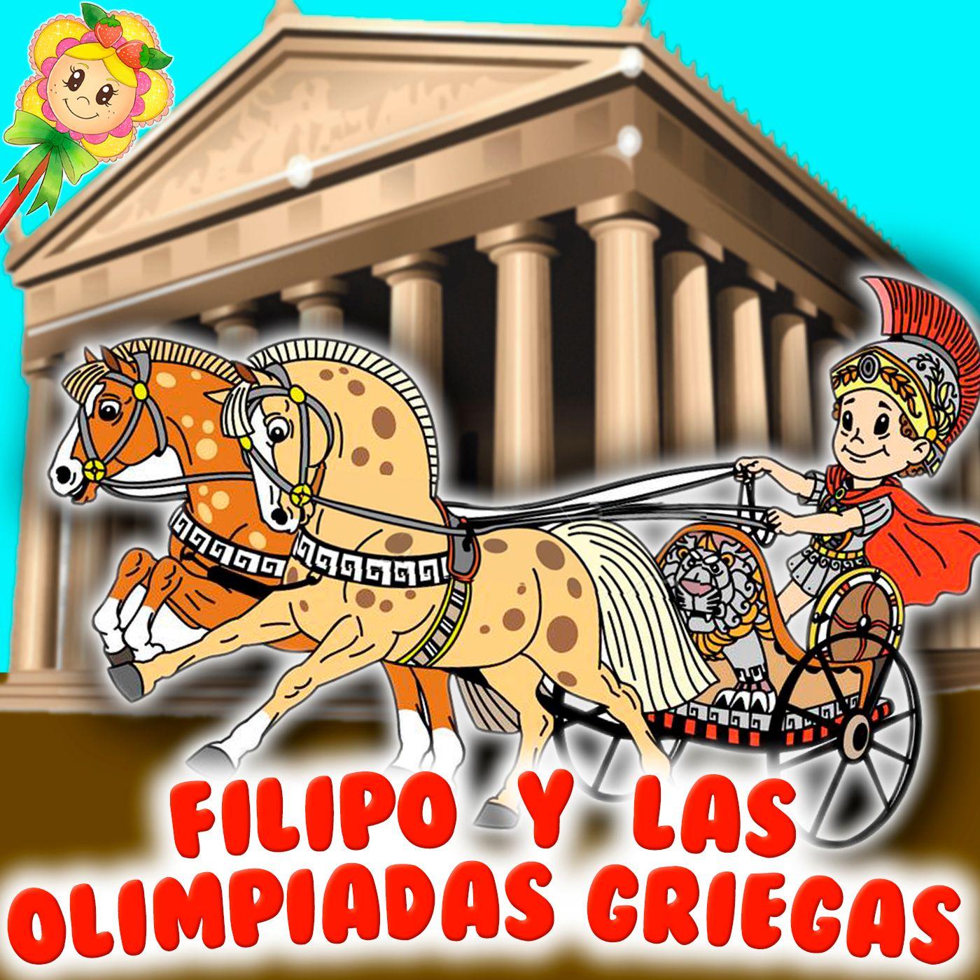 97. Filipo y las Olimpiadas. Cuento infantil de Hada de Fresa sobre las olimpiadas en la antigua Grecia. Cuento para dormir