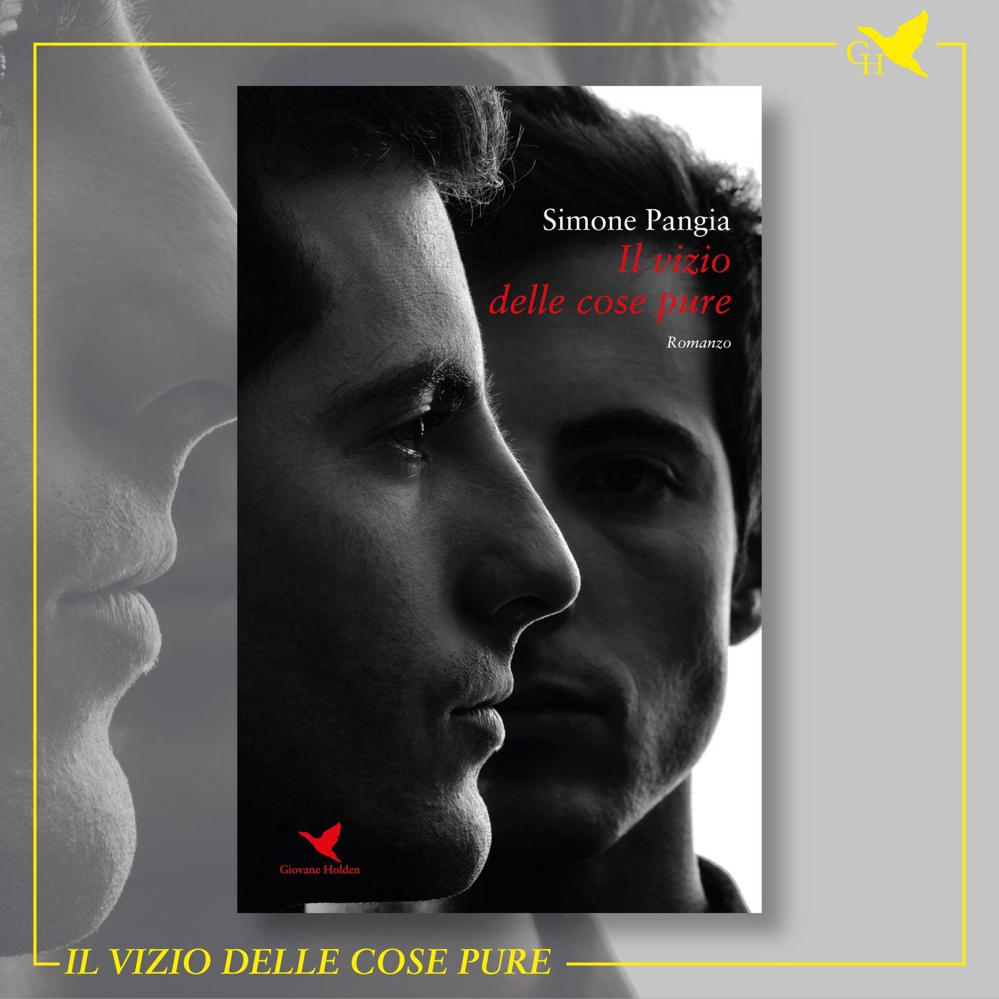 """S02E07 - Simone Pangia e """"Il vizio delle cose pure"""""""