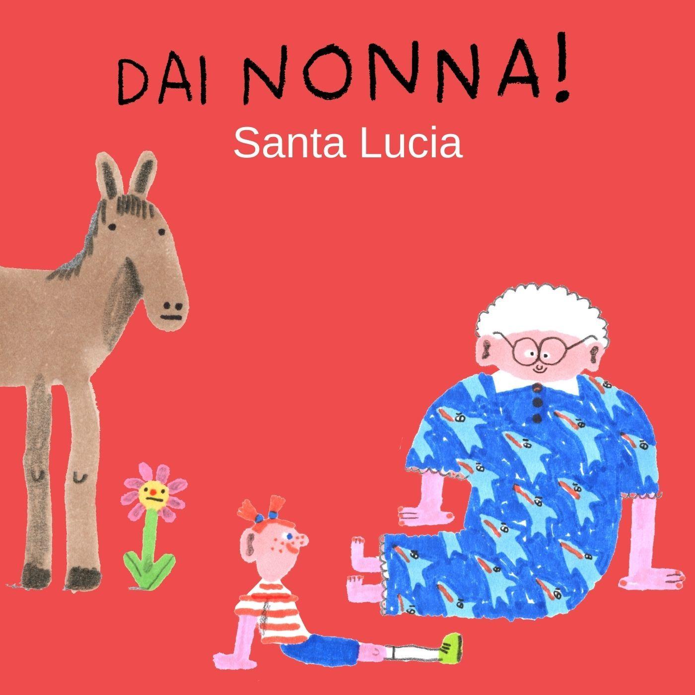 Santa Lucia... la Nonna ricorda