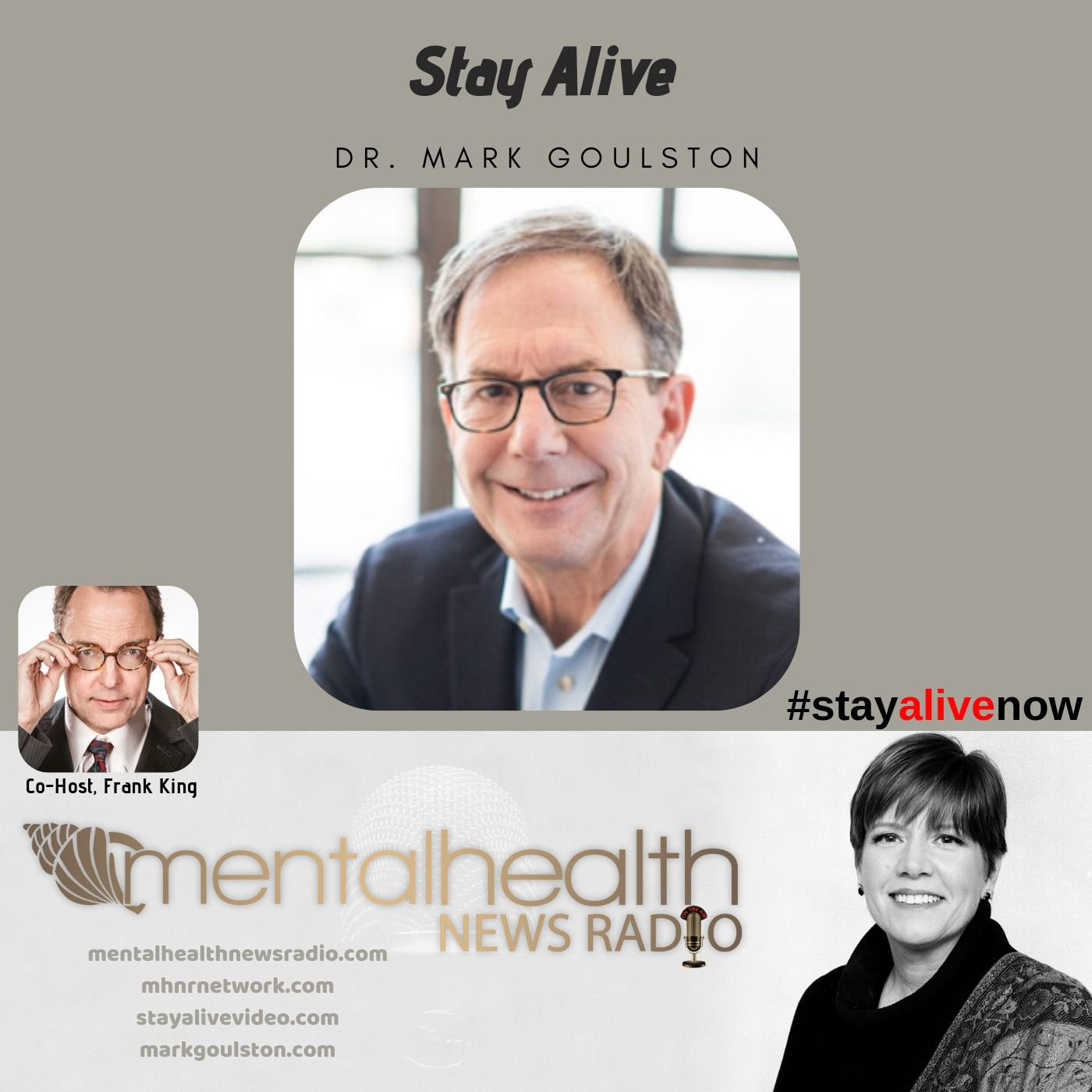 Mental Health News Radio - Stay Alive with Dr. Mark Goulston
