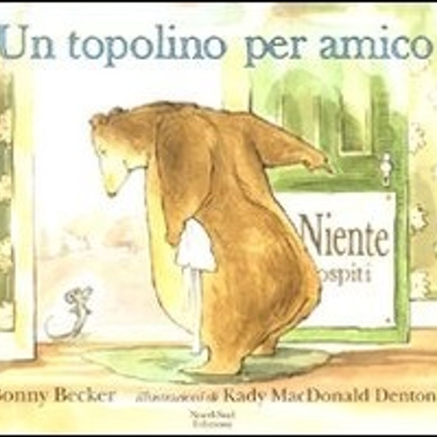 Un topolino per amico (Bonny Becker)