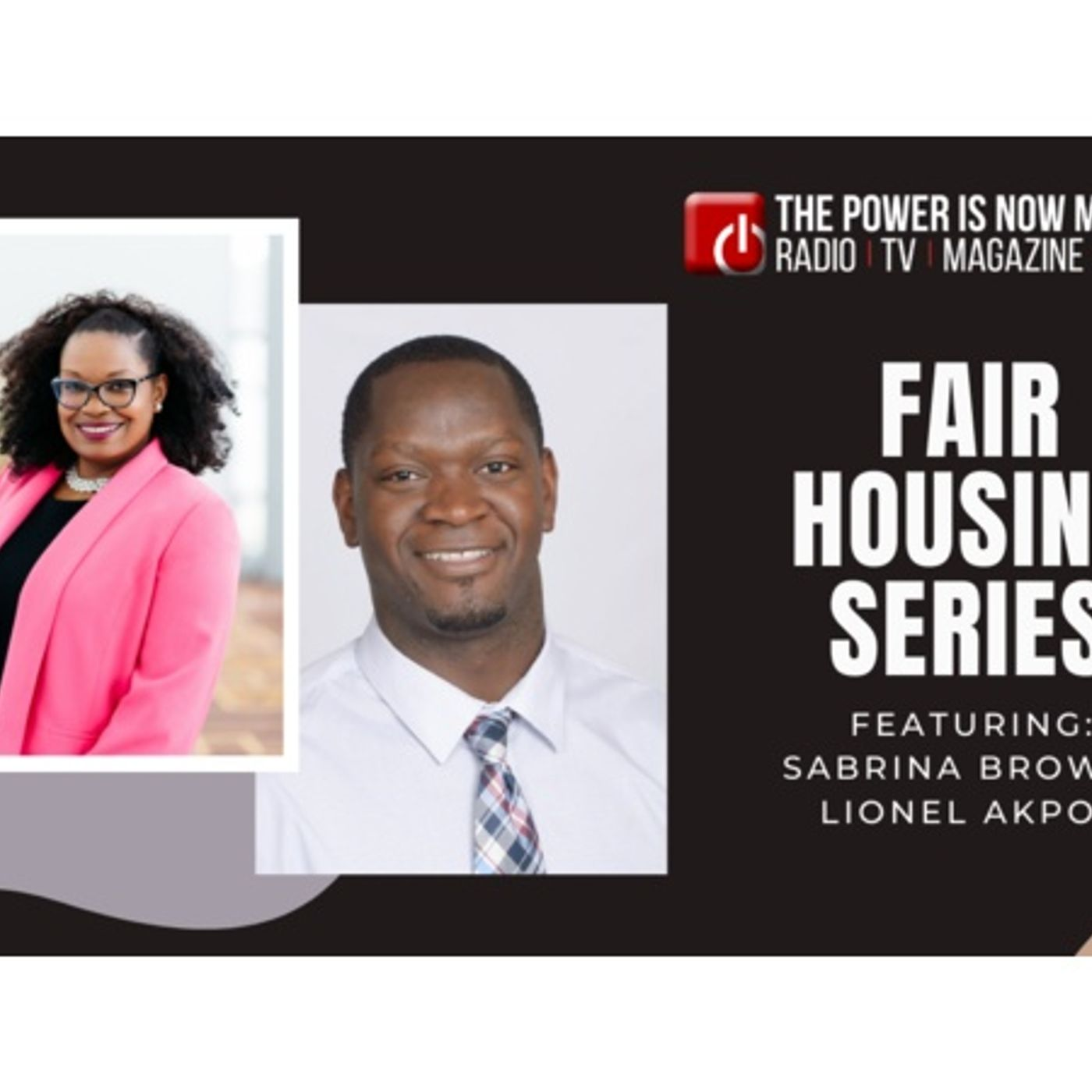 Fair Housing Series 2021: NAREB  Fresno Chapter Lionel Akpovi and Sabrina Brown
