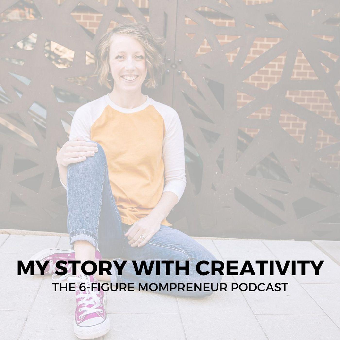 My story with creativity