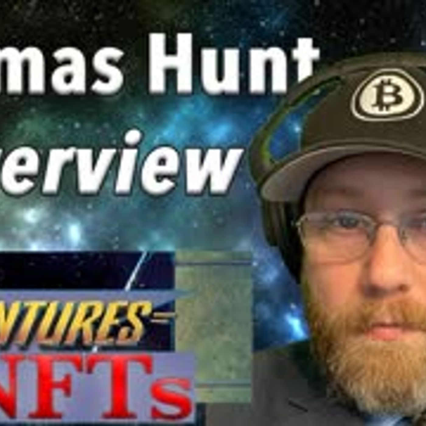 Thomas Hunt Interview - Adventures in #NFTs #4