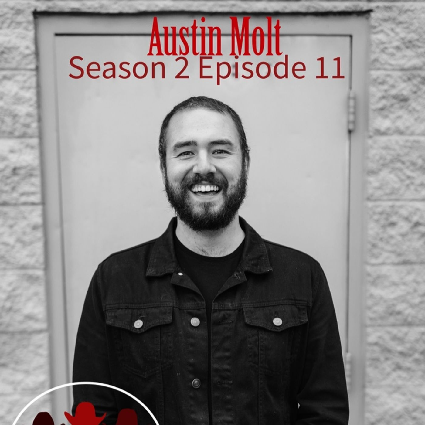 Season 2 Episode 11 - It's All Manure Part 2 with Austin Molt