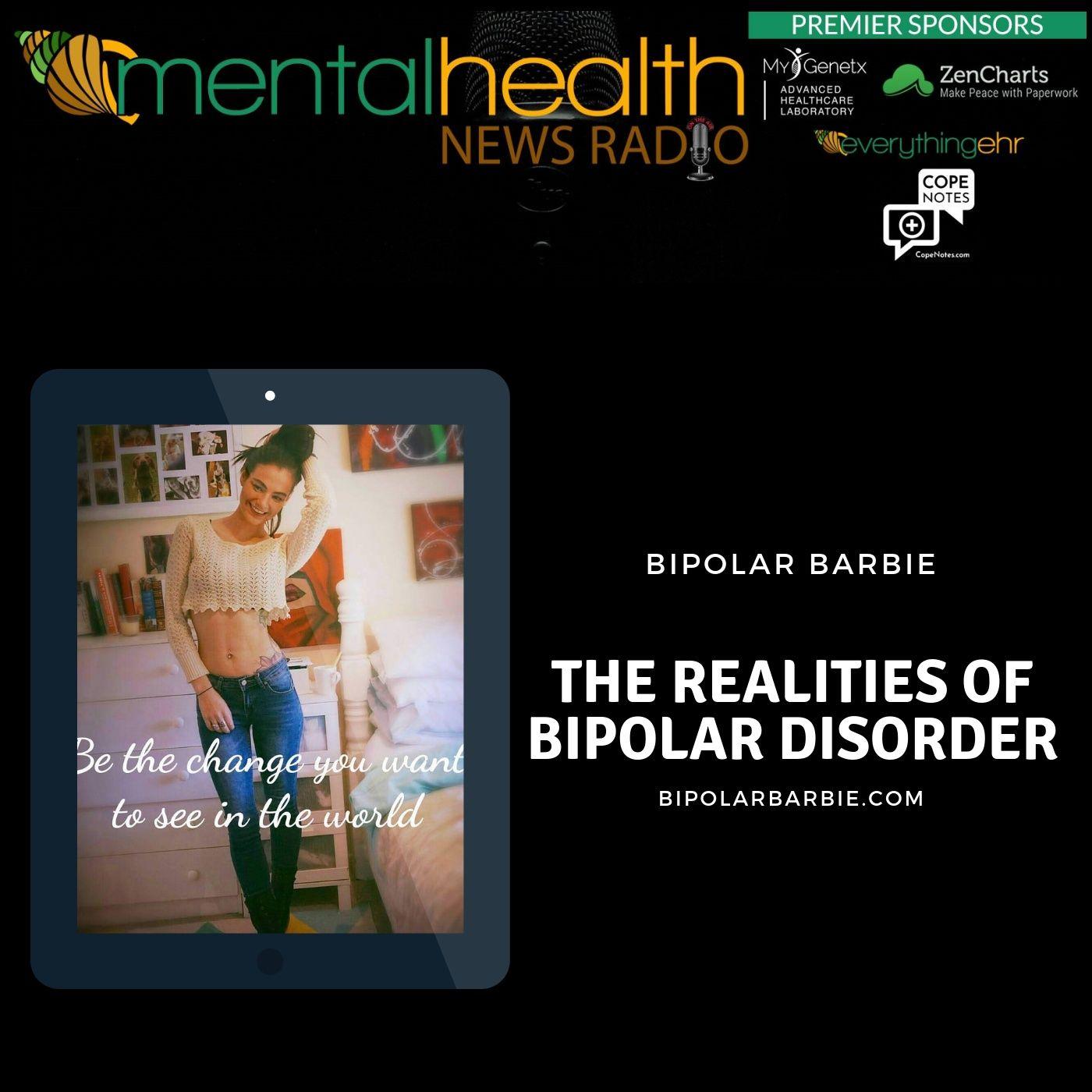 Mental Health News Radio - The Realities of Bipolar Disorder with Bipolar Barbie