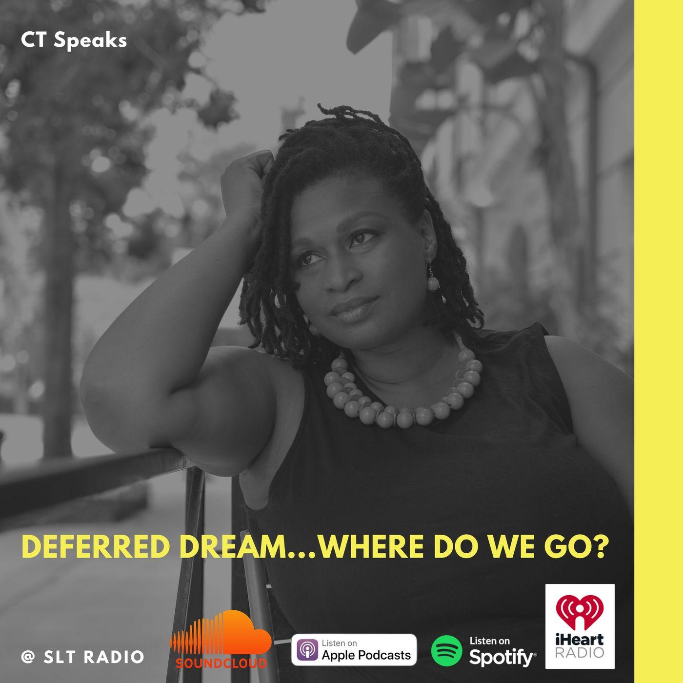 3.16 - GM2Leader - Deferred Dream - Where do we go from here? - CT Speaks (Host)