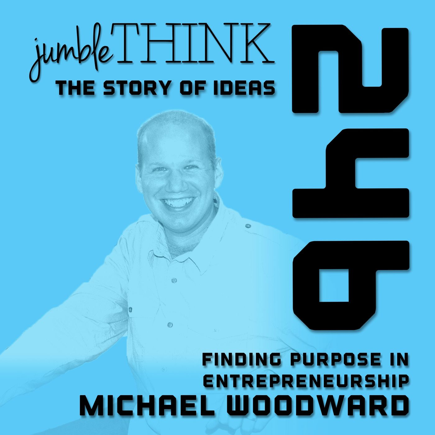 Finding Purpose in Entrepreneurship with Michael Woodward