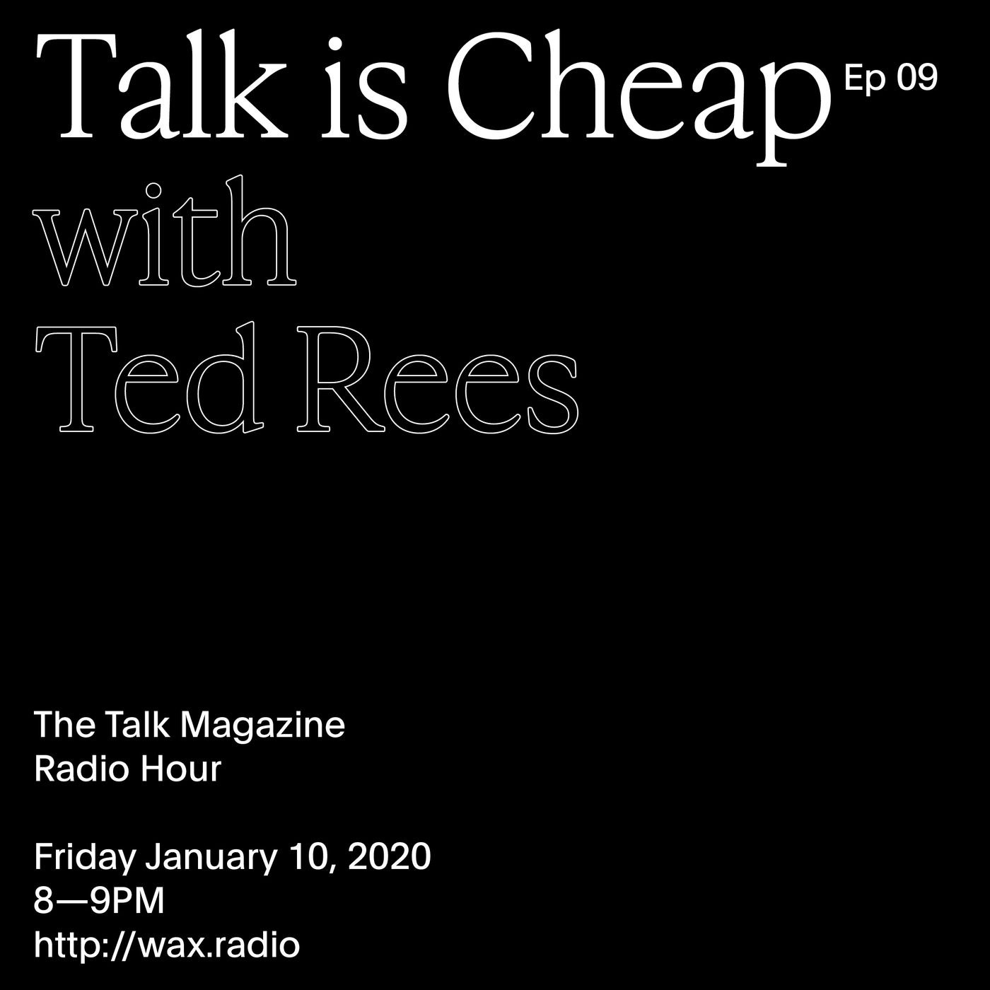 Episode 09 with Ted Rees