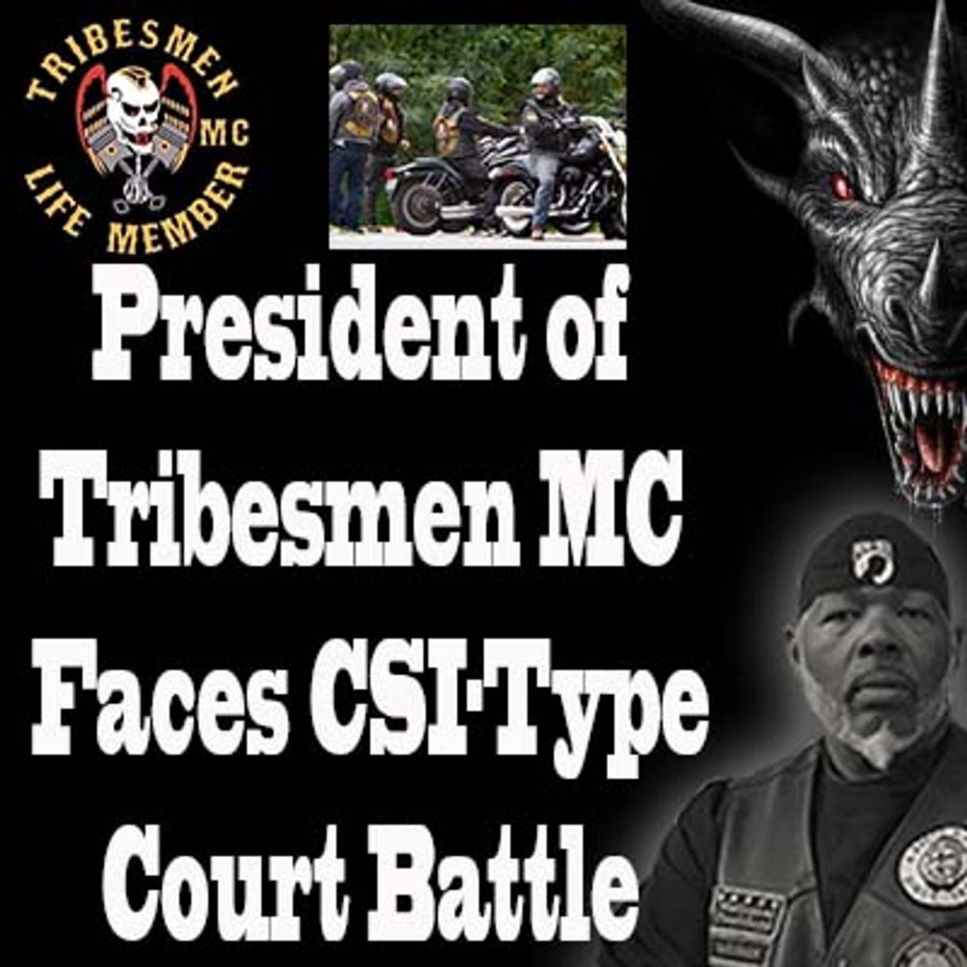 """Evidence in a trial against the president of the Tribesmen motorcycle gang might """"seem like an ..."""