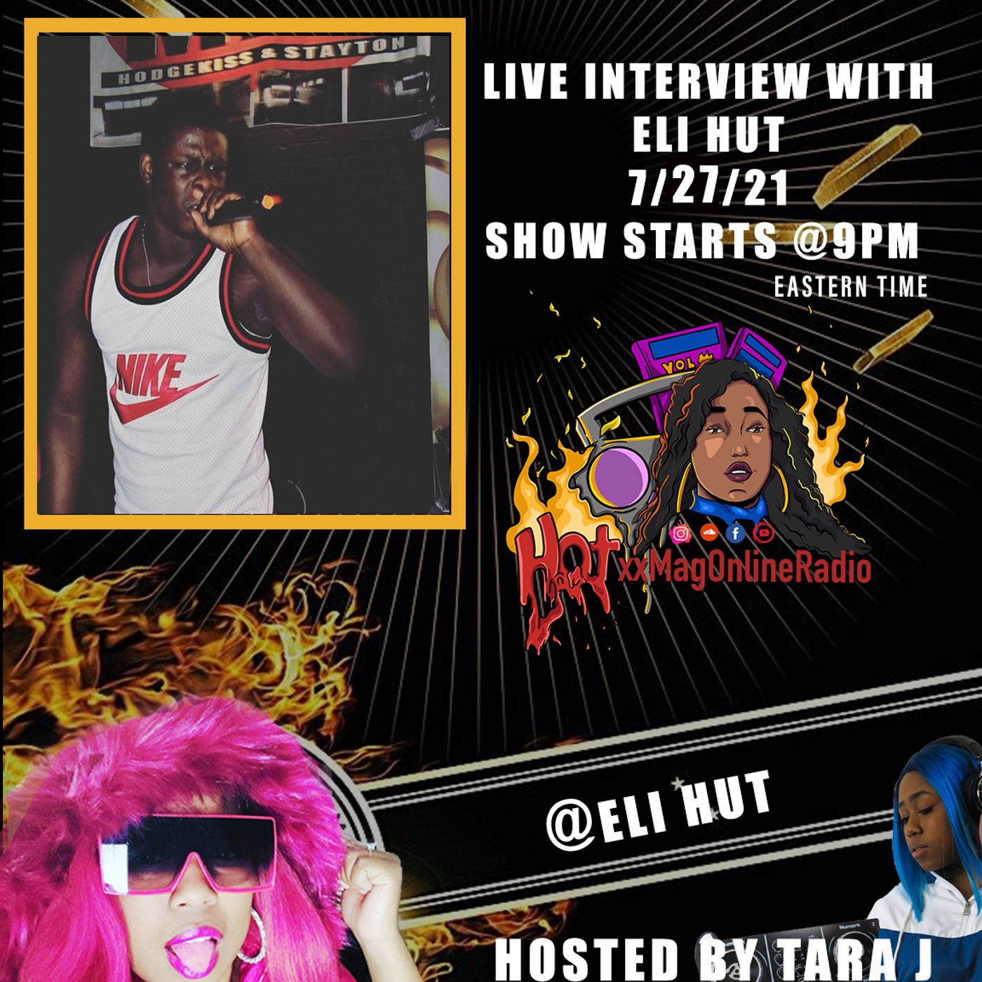 HotxxMagOnlineRadio LIVE With Eli Hut | Hosted By Tara J