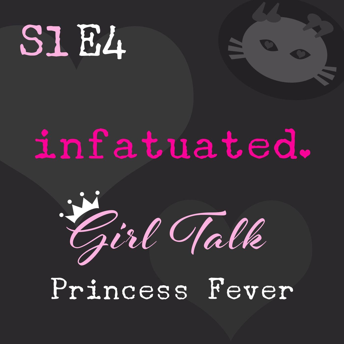 S1E4: Princess Fever