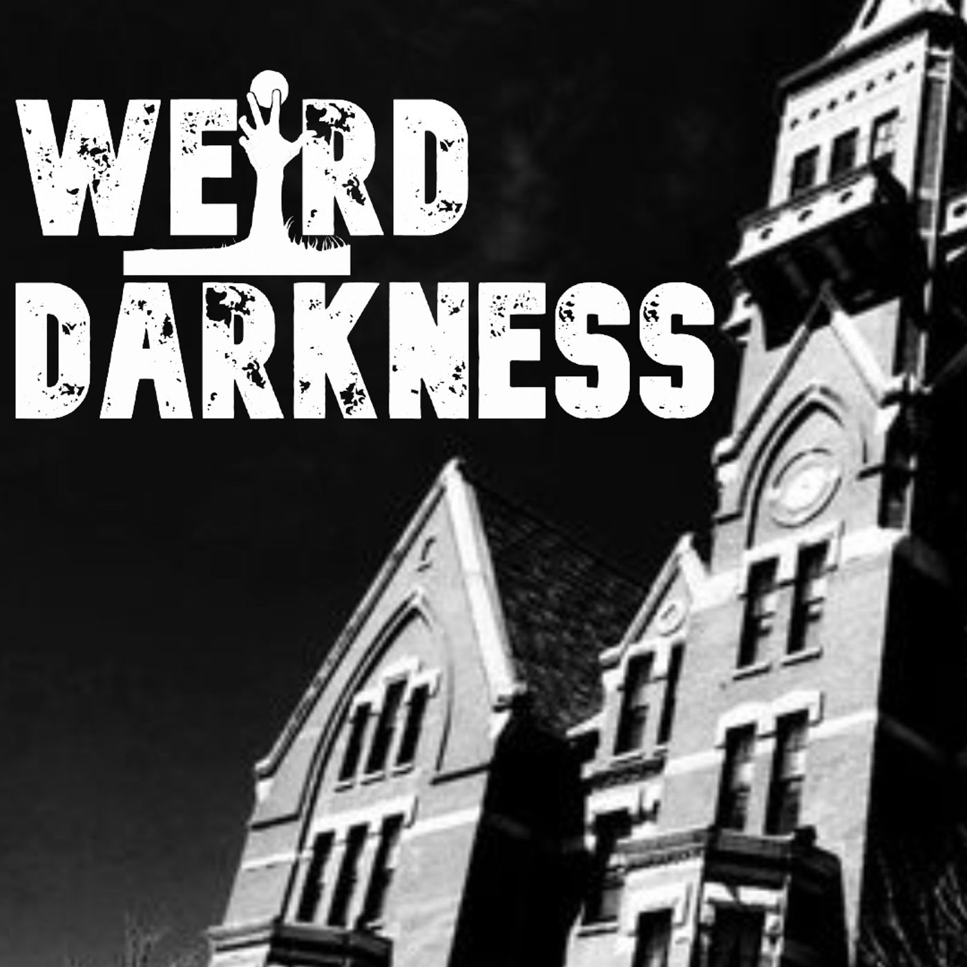 """""""THE INFAMY OF DANVERS STATE HOSPITAL"""" and More True Paranormal Stories! #WeirdDarkness"""
