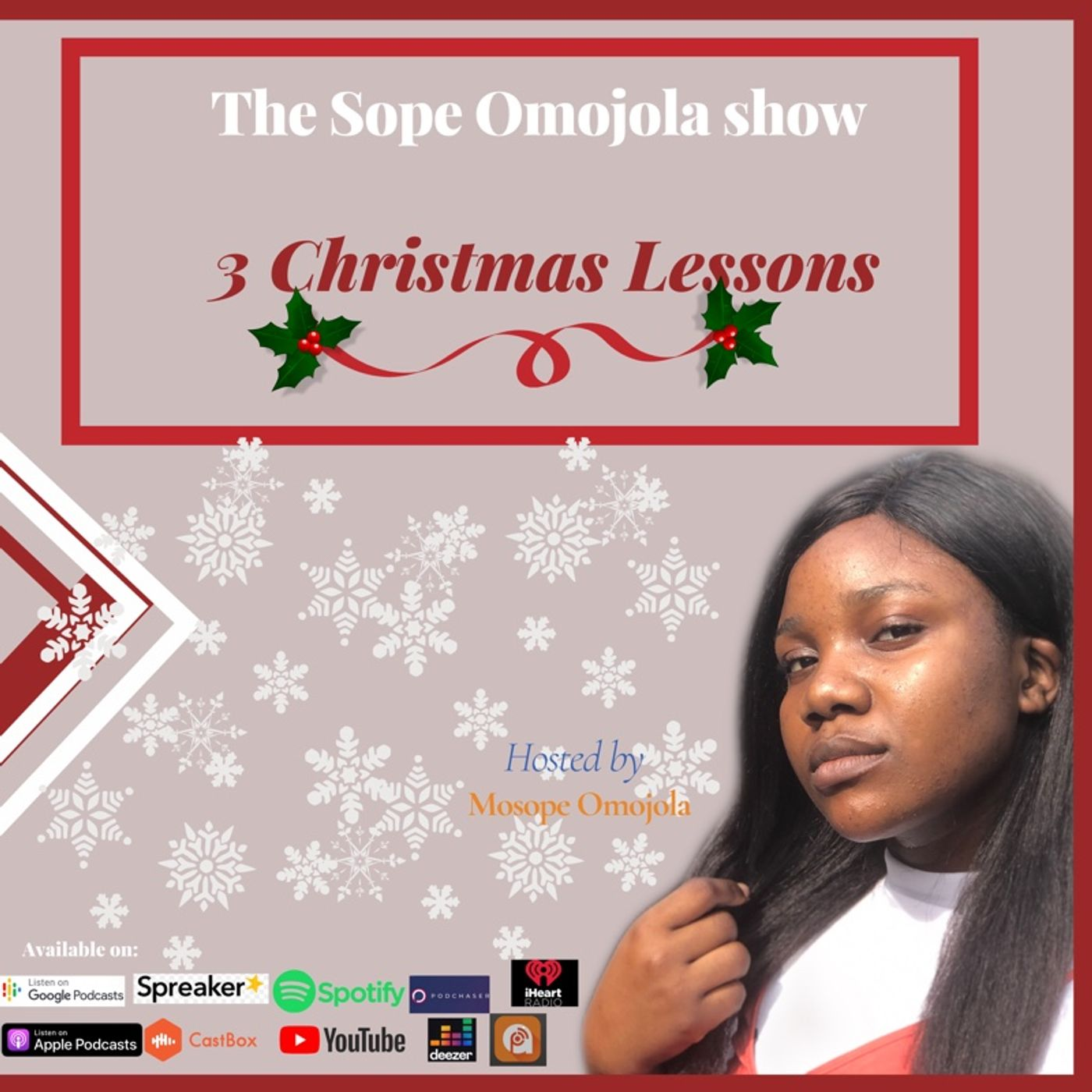 3 Christmas Lessons-Season 2(Episode 19)- The Sope Omojola show