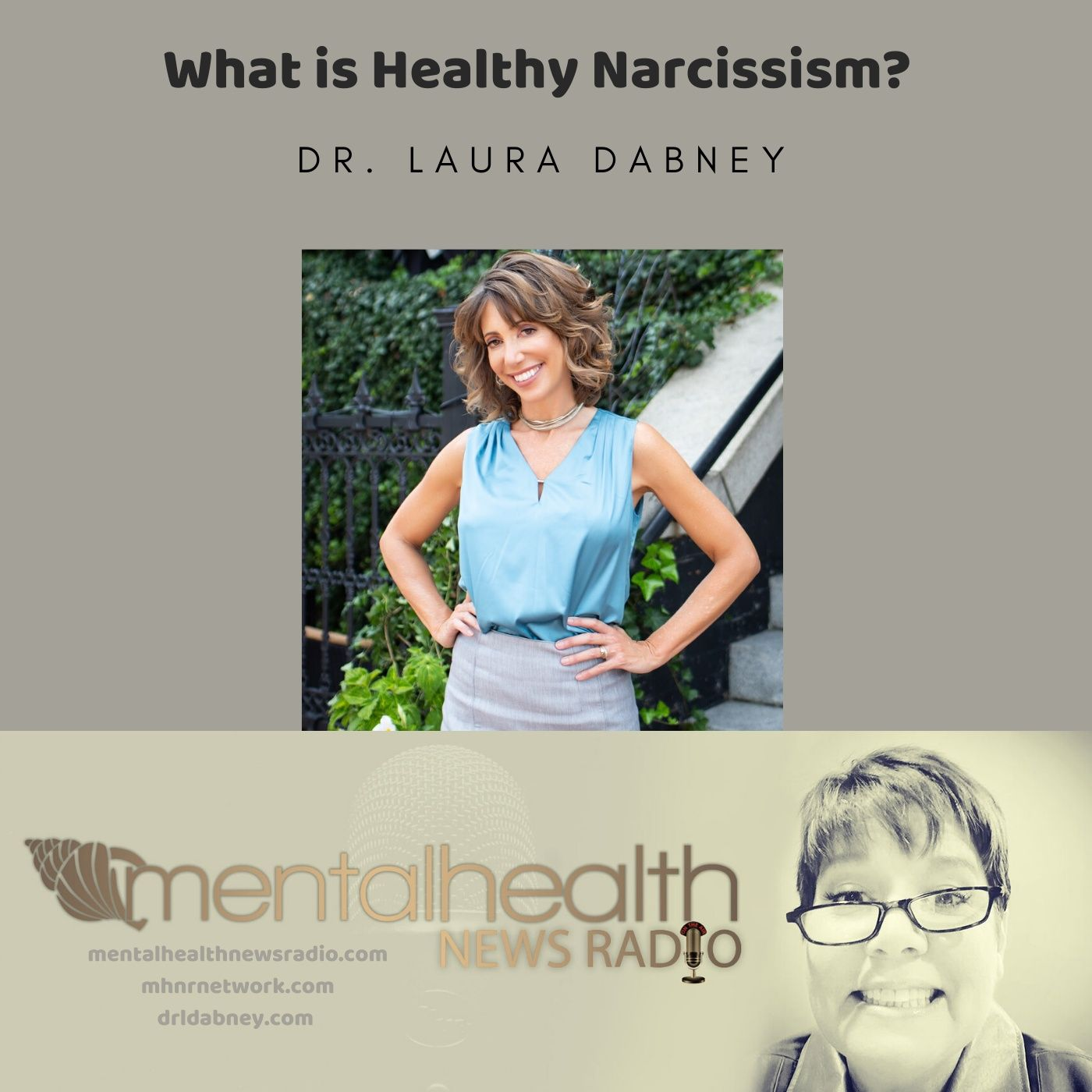 Mental Health News Radio - What Is Healthy Narcissism?