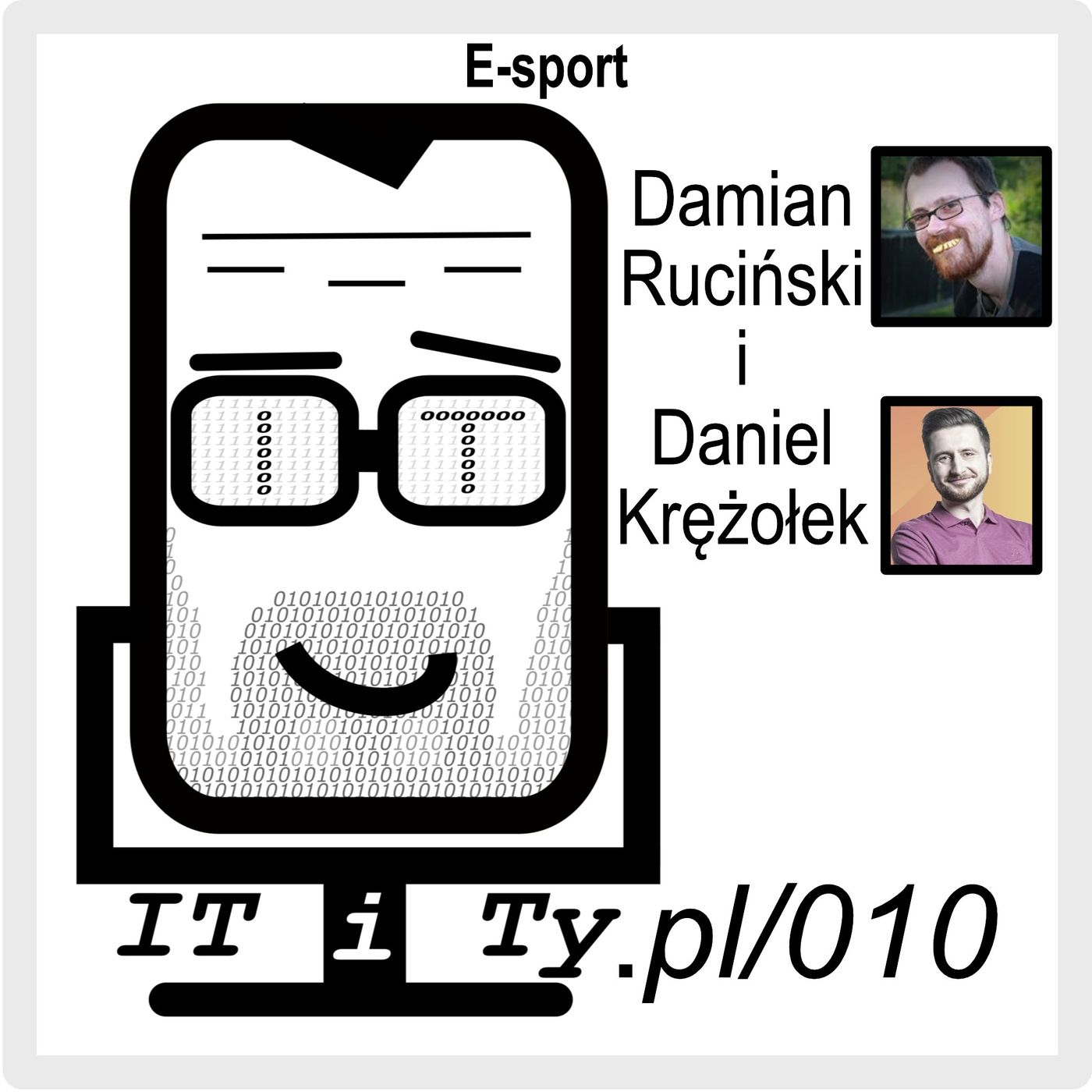 ITiTy#010 E-sport - Daniel Krężołek