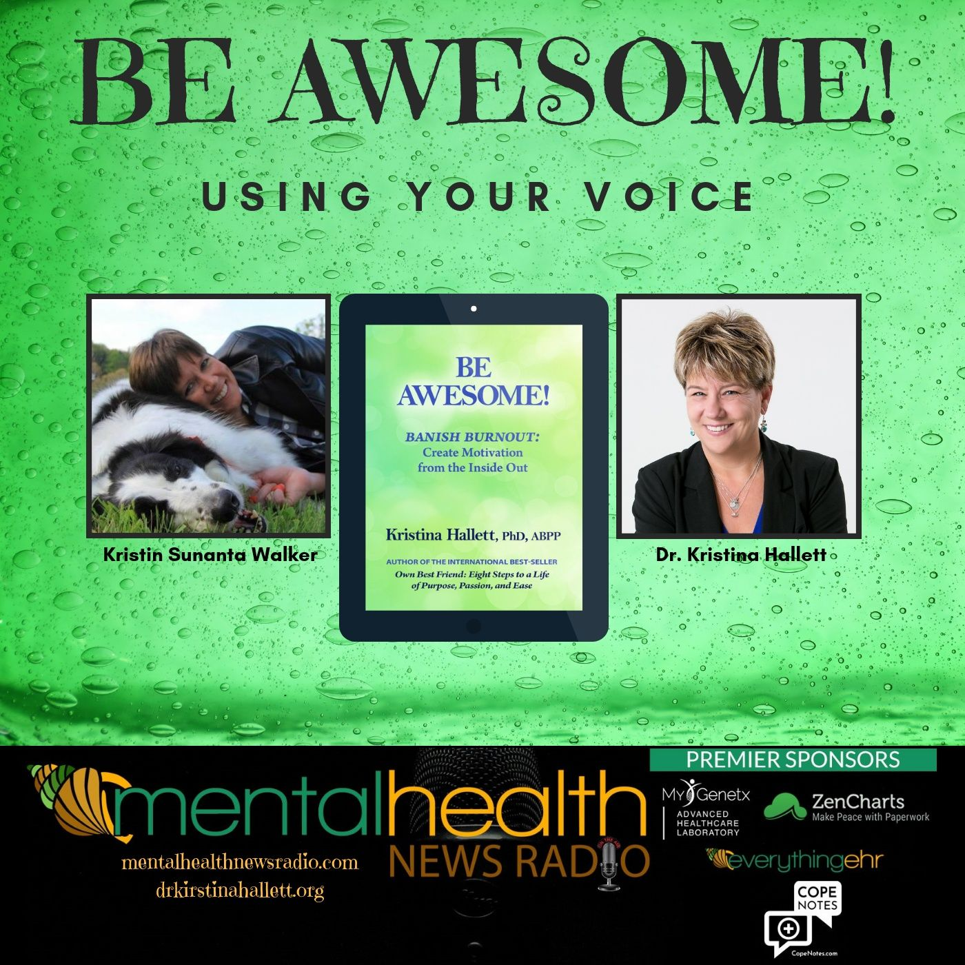 Mental Health News Radio - Be Awesome: Using Your Voice with Dr. Kristina Hallett