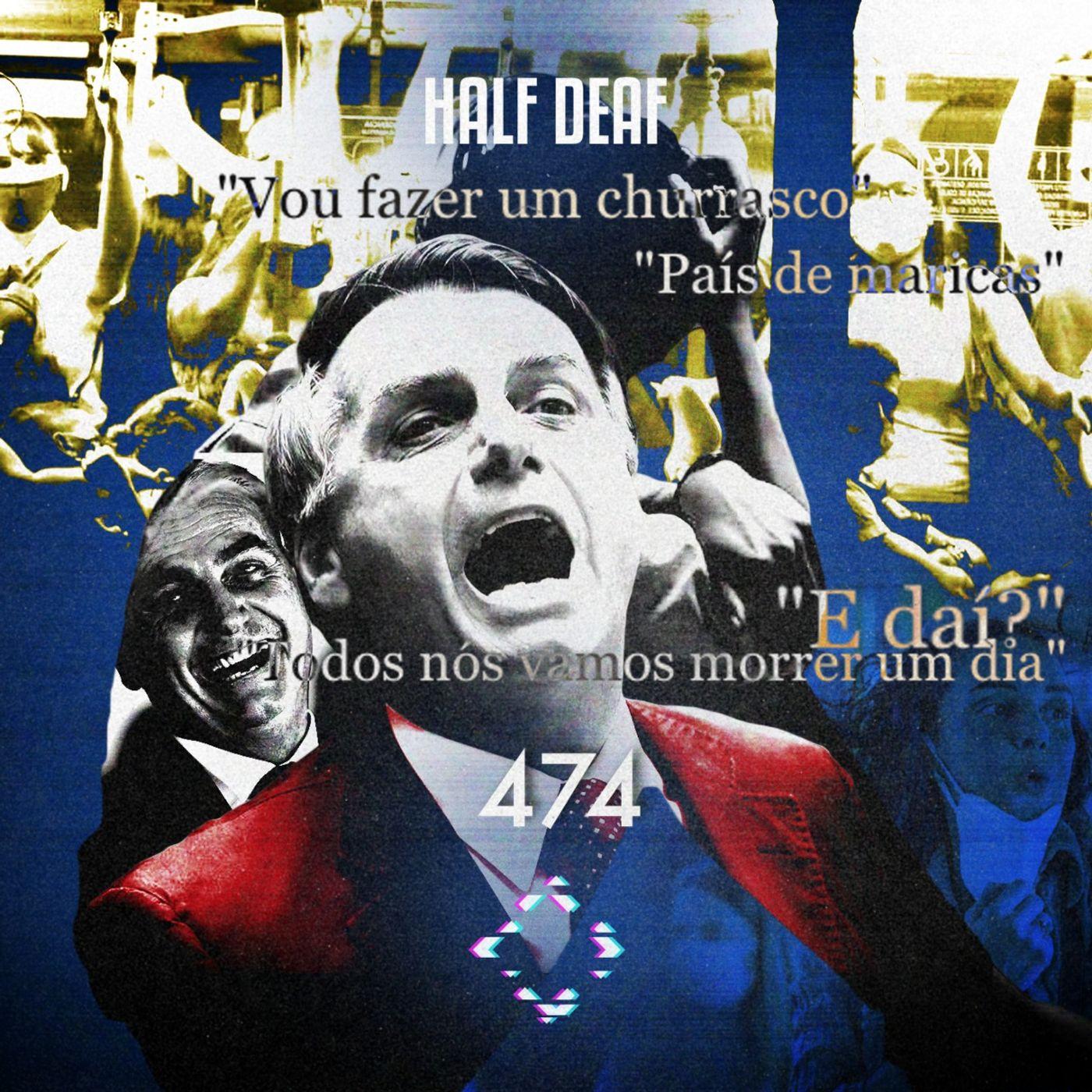 AntiCast 474 - A doença Bolsonaro