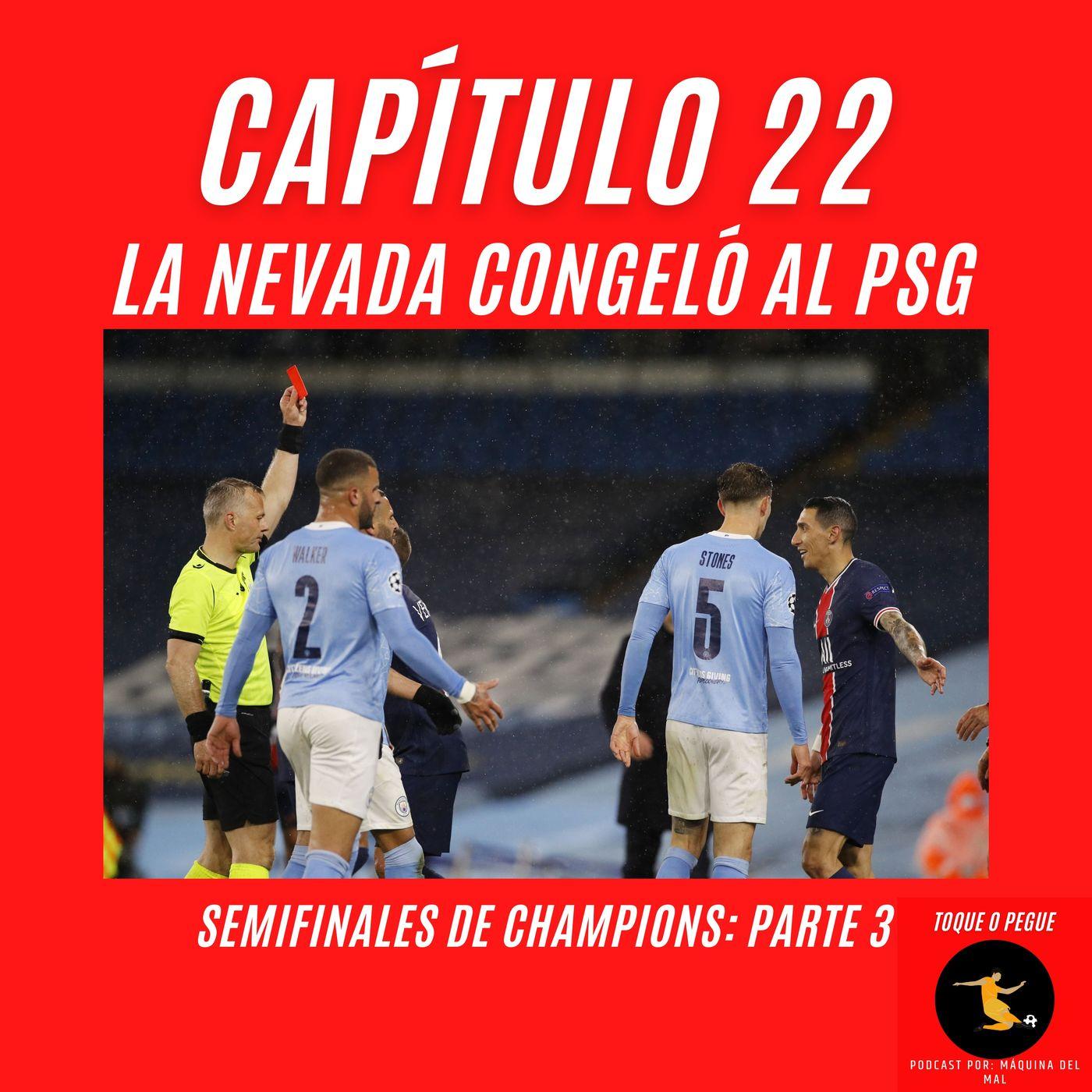 Capítulo 22: La nevada congeló al PSG.