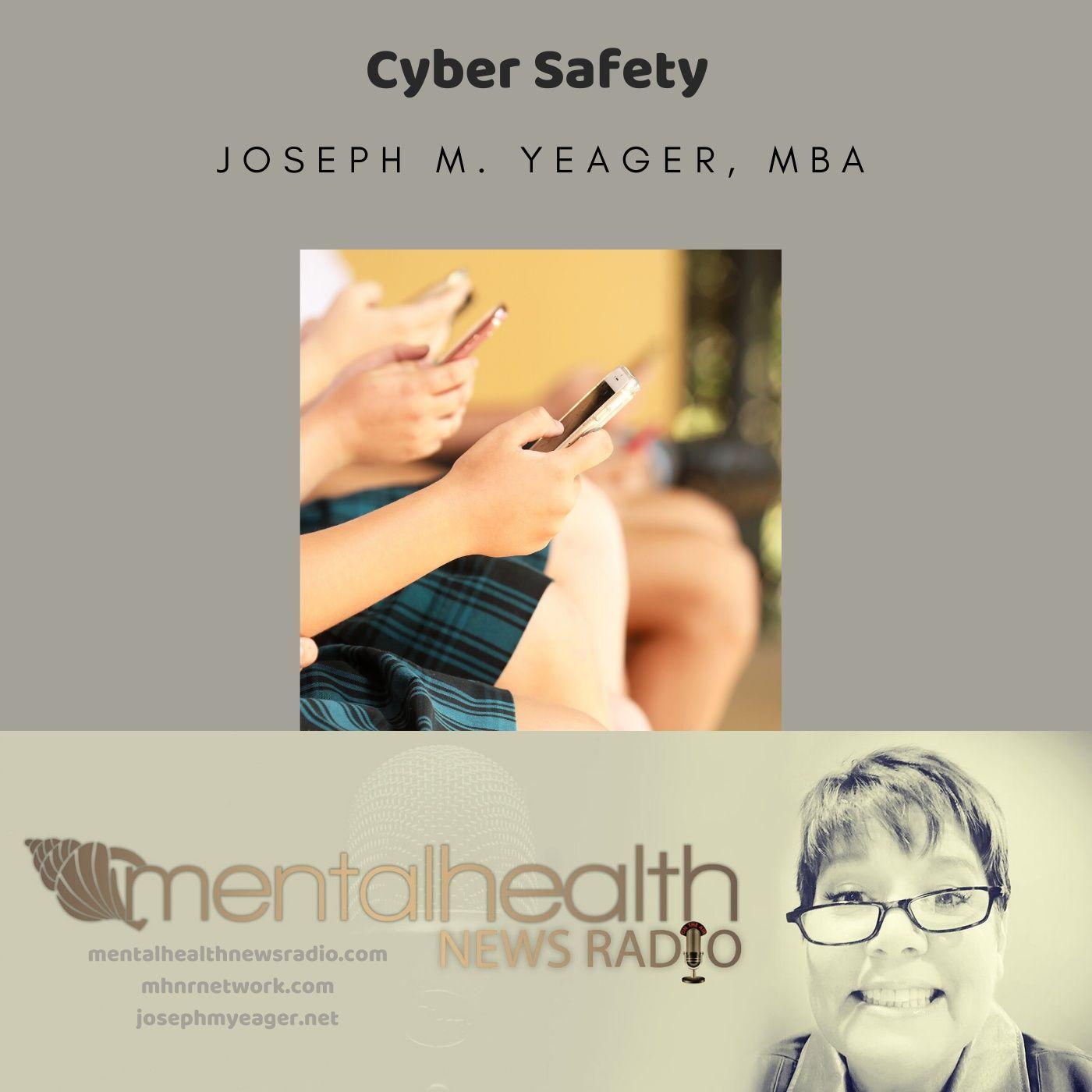 Mental Health News Radio - Cyber Safety