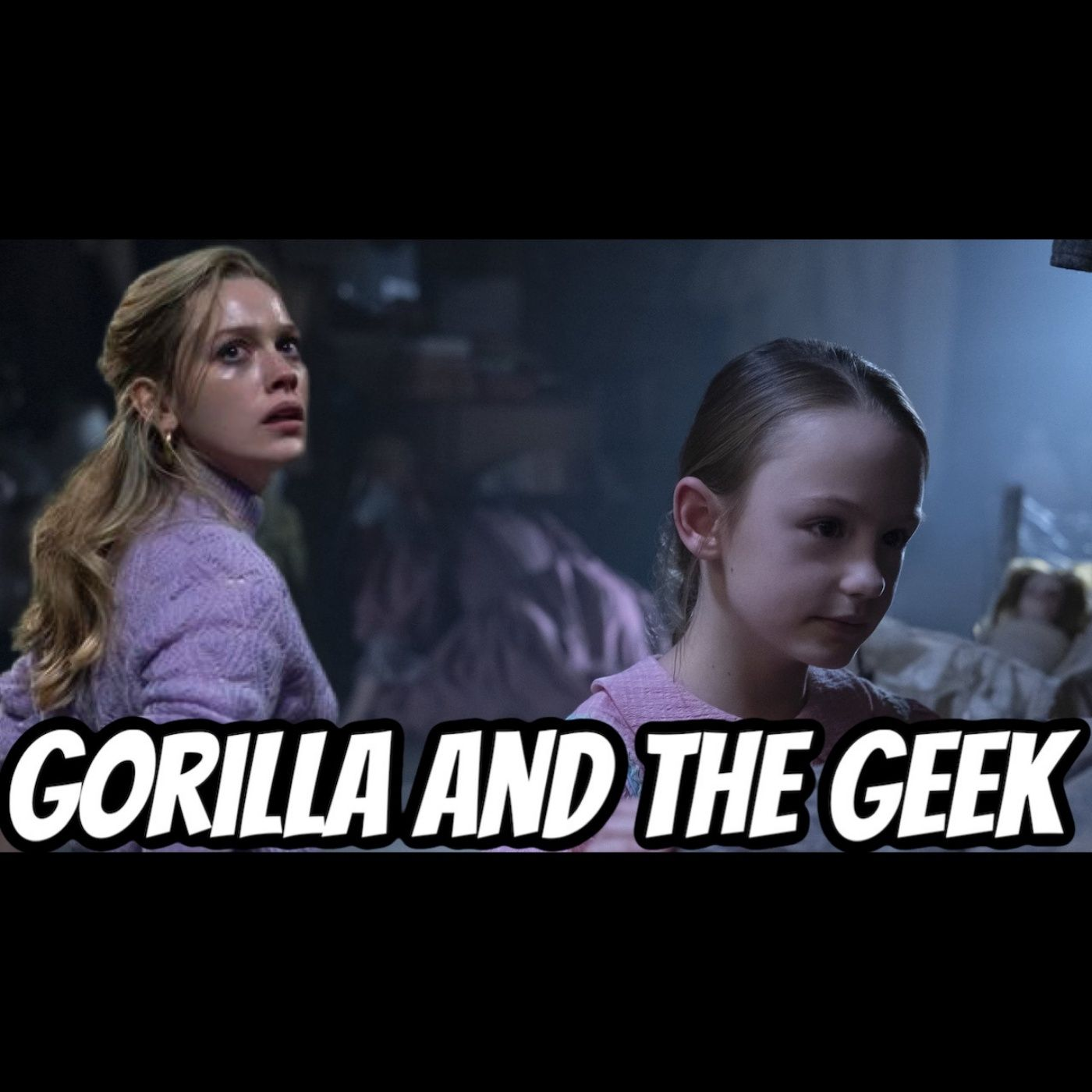 Haunting of Bly Manor Discussion - Gorilla and The Geek Episode 31
