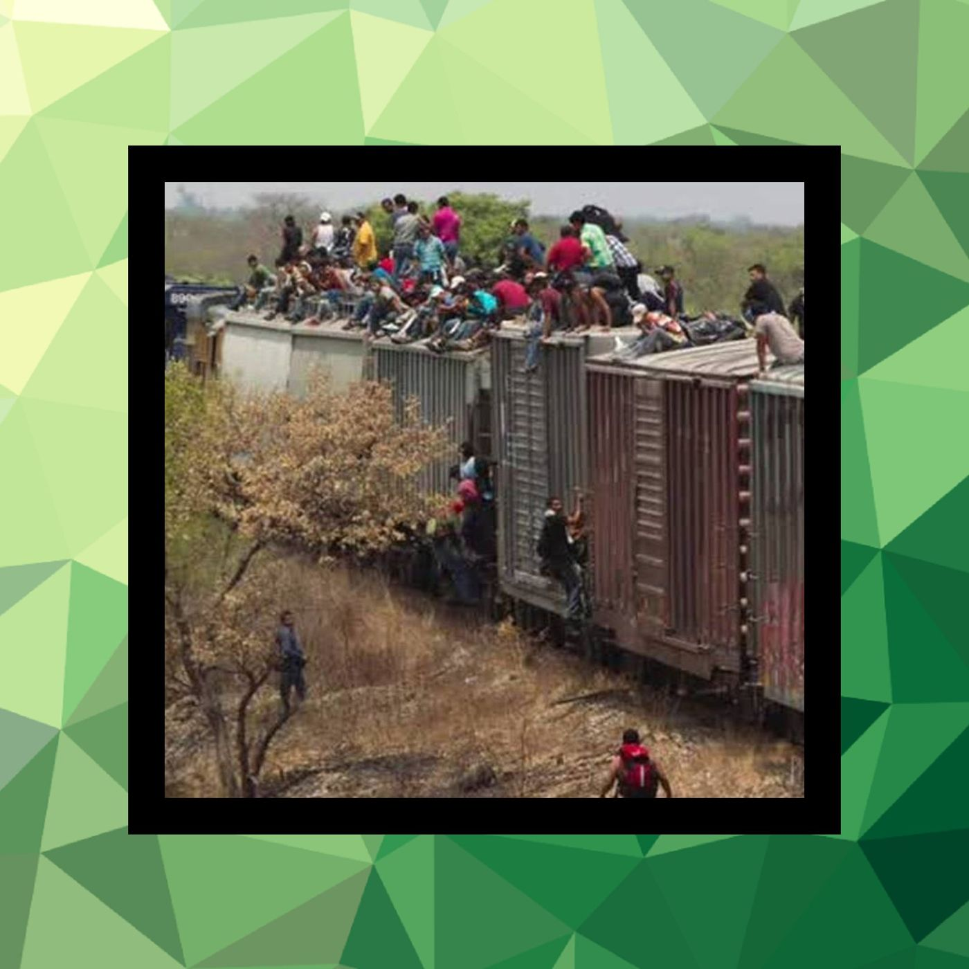 118 - La Bestia, el tren de la muerte