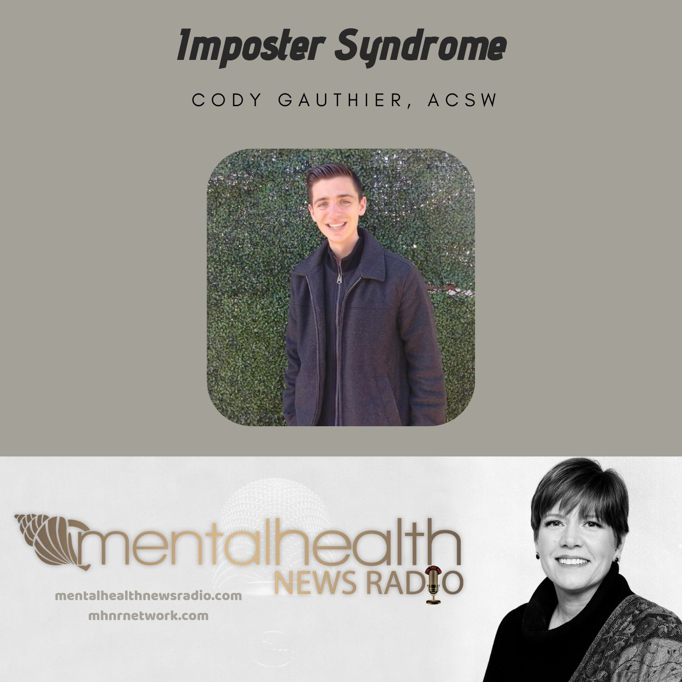 Mental Health News Radio - Imposter Syndrome with Cody Gauthier