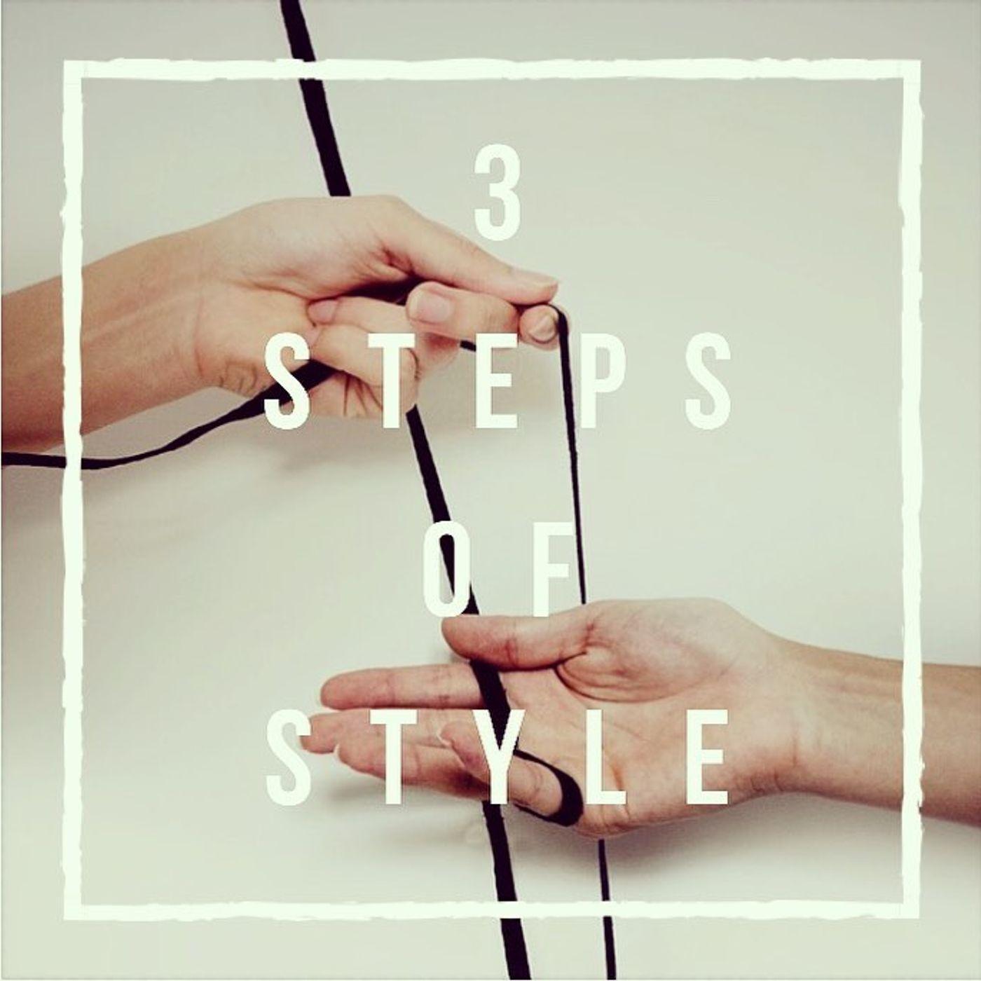 3 steps of style - Come Farti Scivolare Di Dosso La Negatività