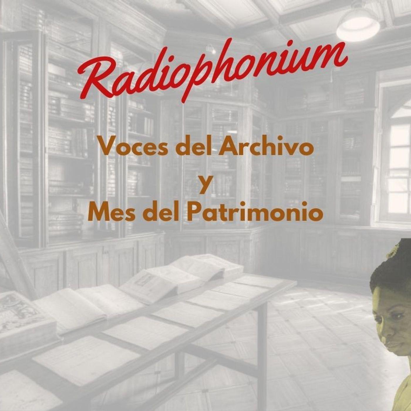 Voces del archivo y mes del patrimonio