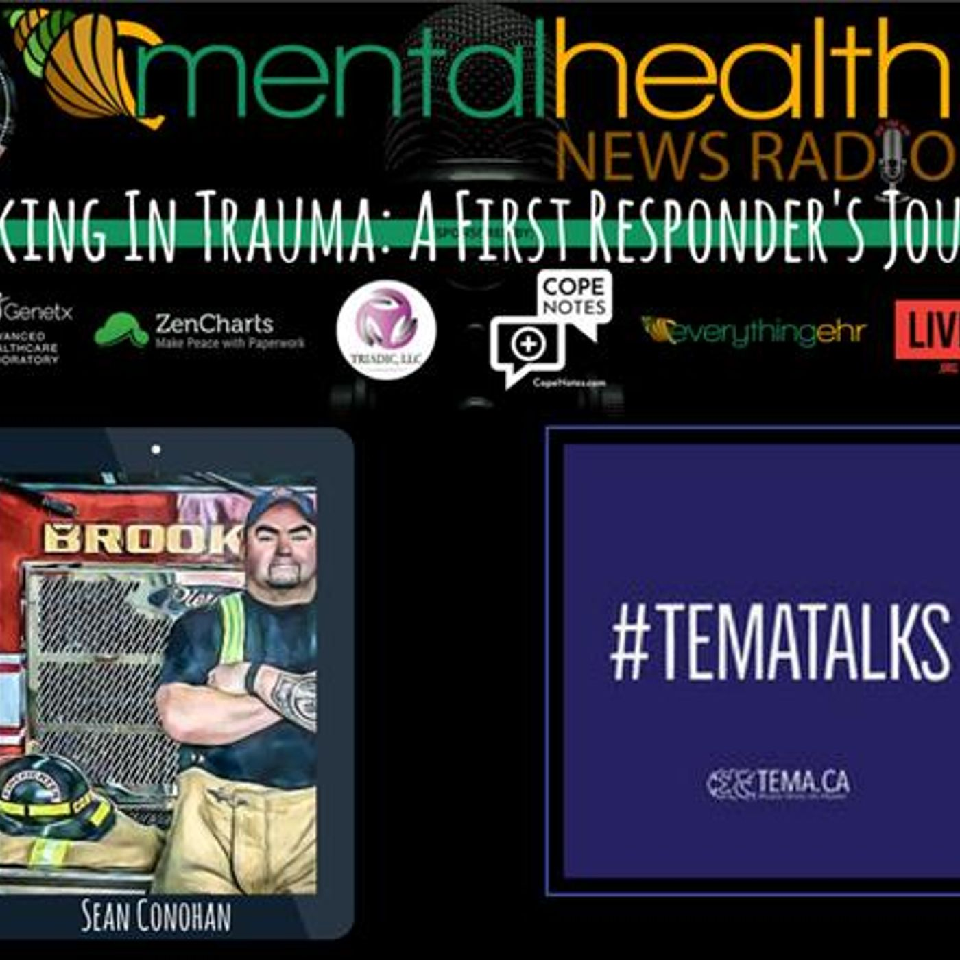 Mental Health News Radio - Working In Trauma: A First Responder's Journey with Sean Conohan