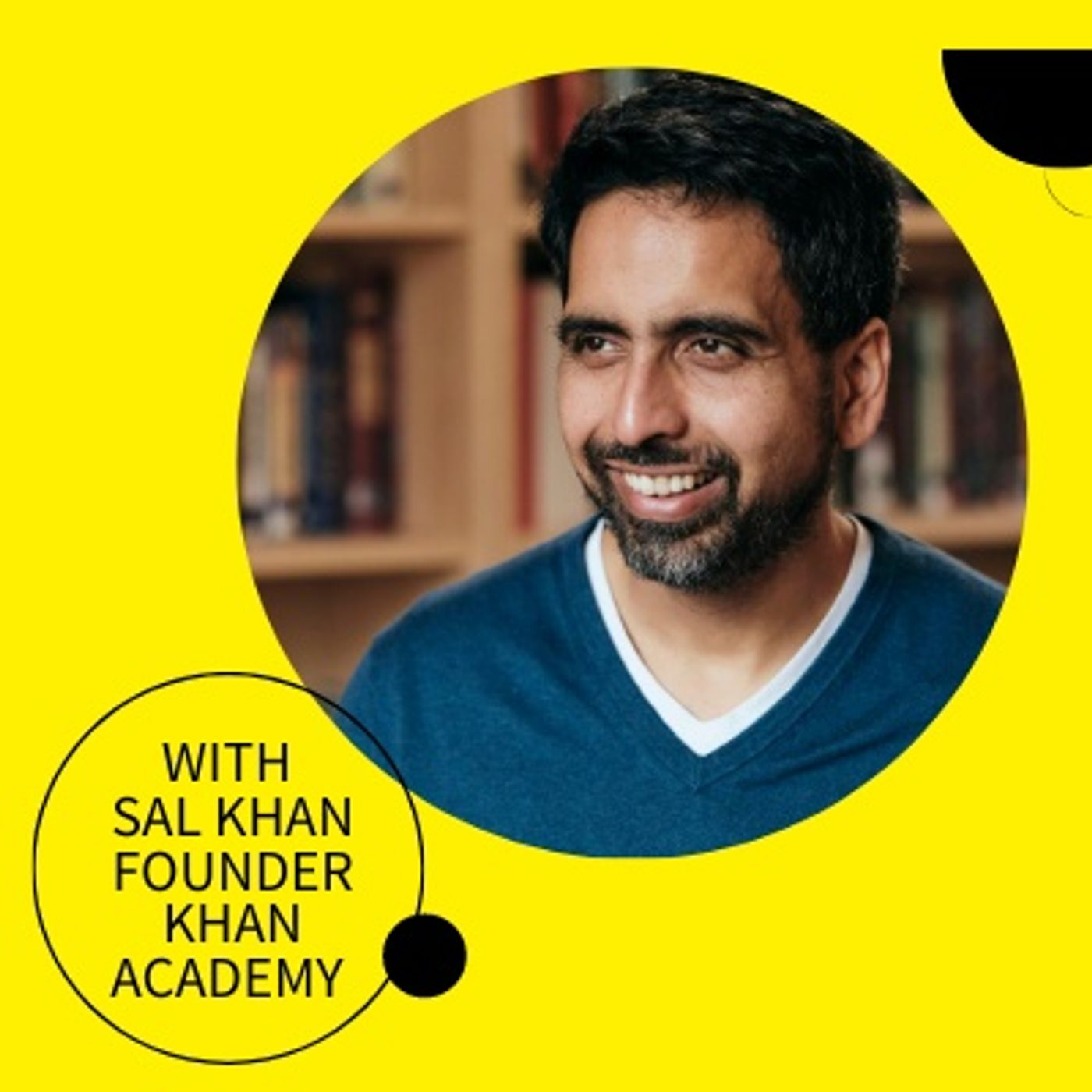 #3, Sal Khan: What Sal Khan Has Been Doing in Lockdown