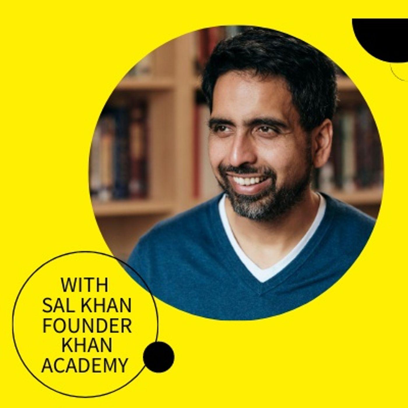 #3, Sal Khan: What Sal Khan Has Been Doing in Lockdown