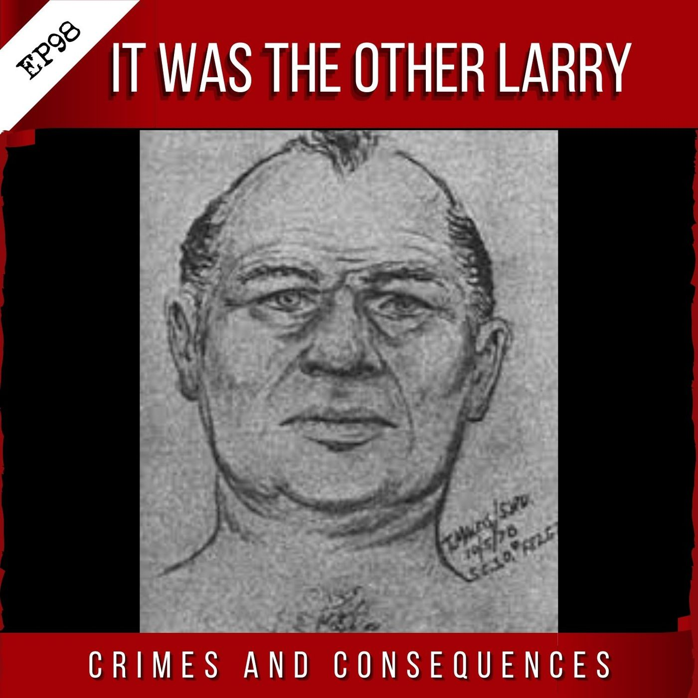 EP98: It Was the Other Larry