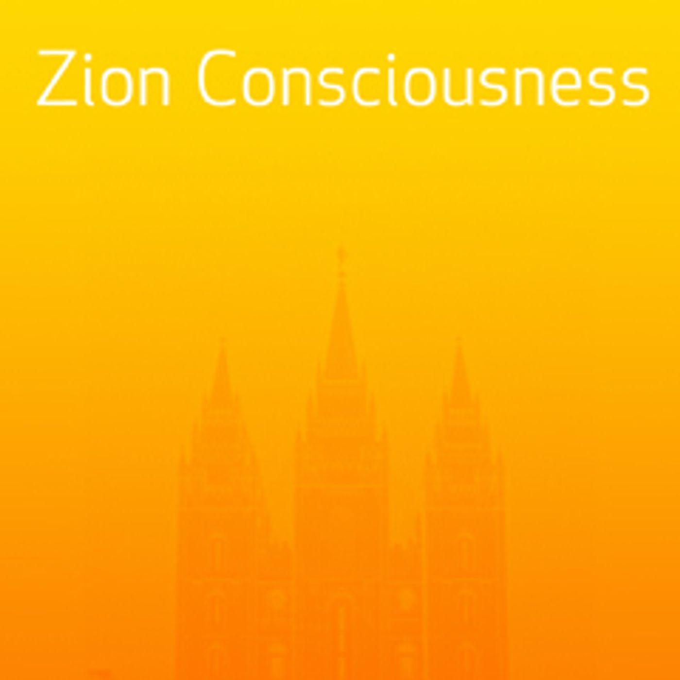 Zion: Consciousness & Covenant