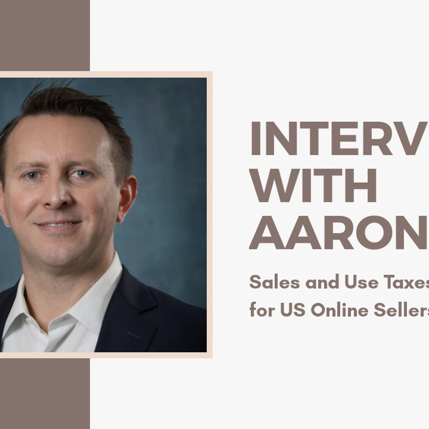 [ HTJ Podcast ] Interview with Aaron Giles - Sales and Use Taxes for US Online Sellers.