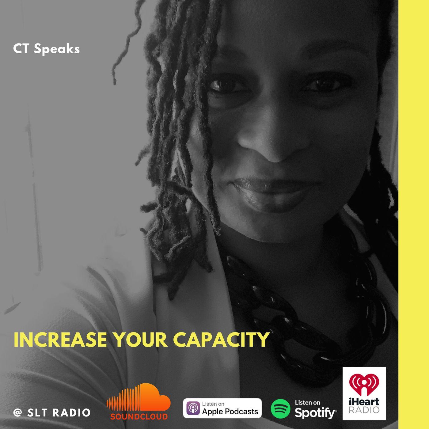 8.11 - GM2Leader - Increase Your Capacity - CT Speaks (Host)