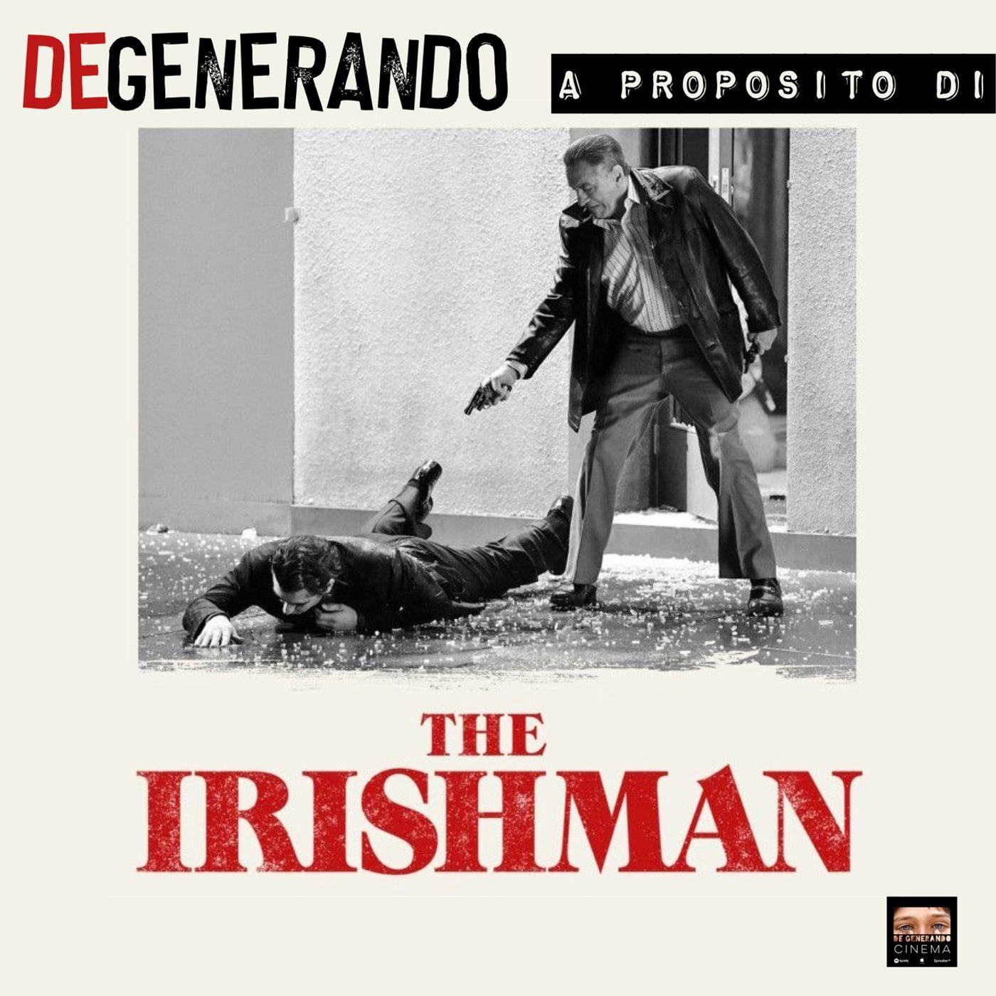 The Irishman - Il canto del cigno stonato.