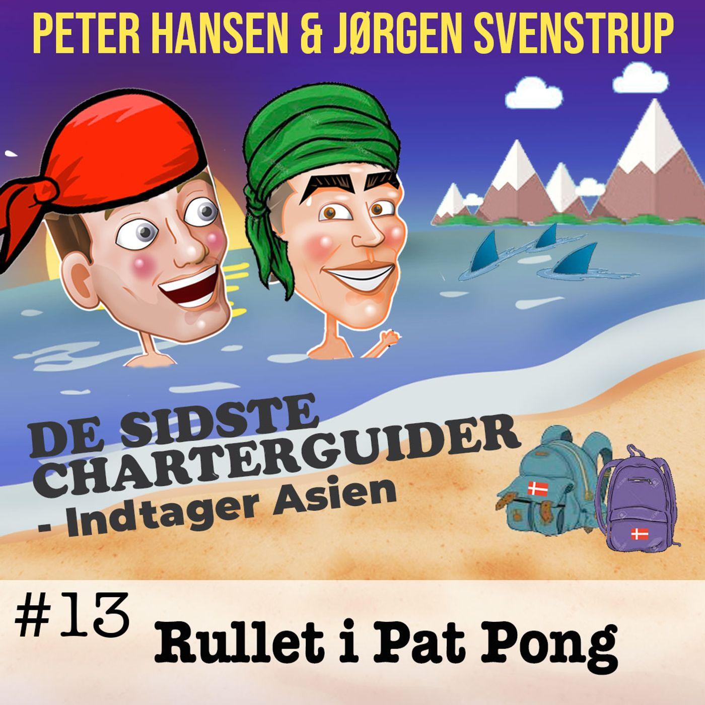 #13 - Rullet i Patpong
