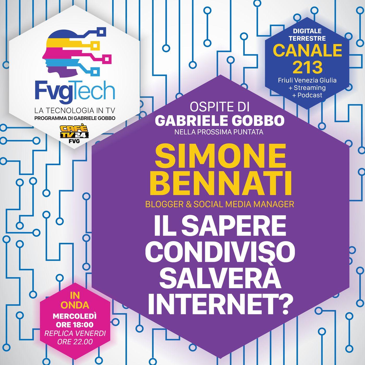 54 - Il sapere condiviso salverà internet? Ospite Simone Bennati