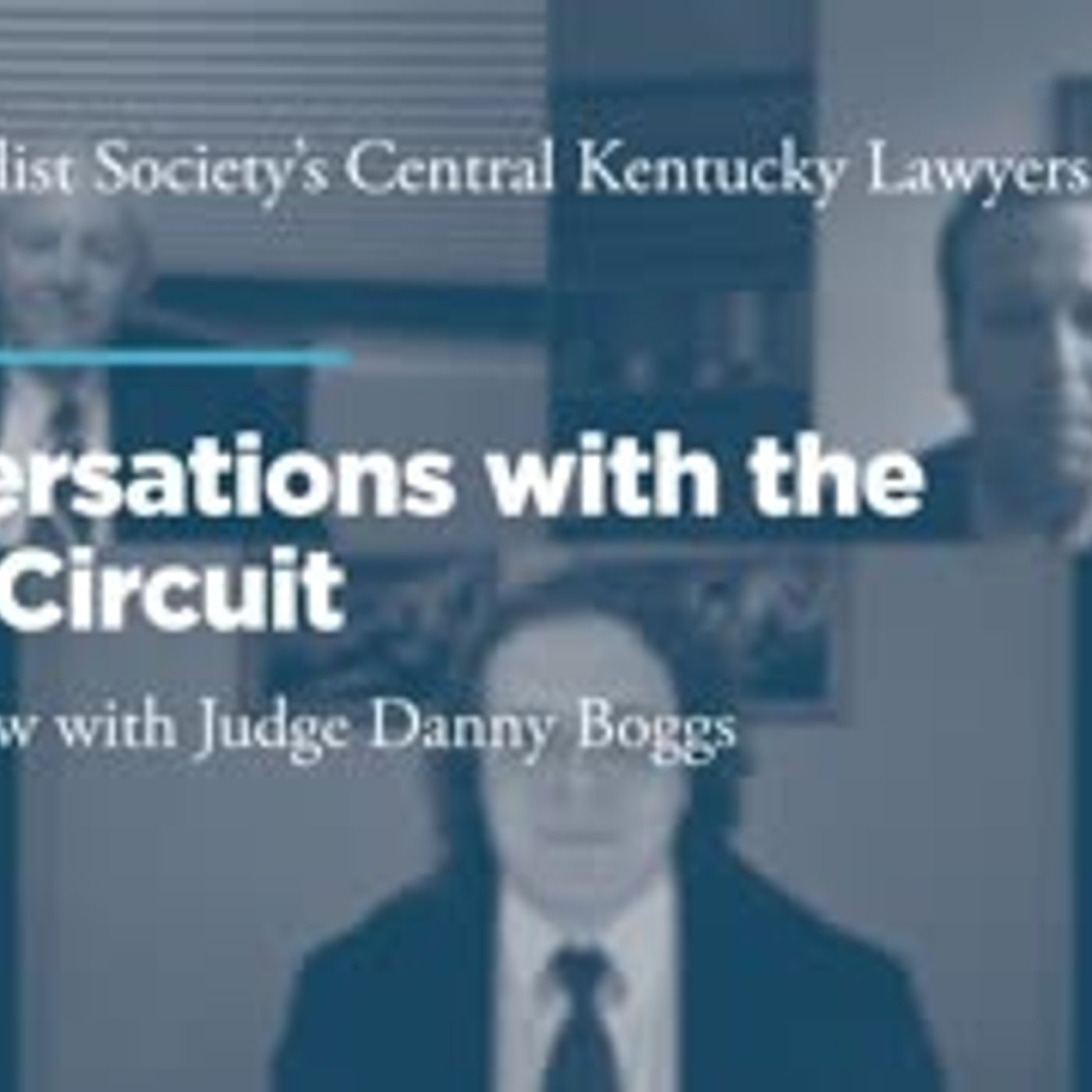 Conversations with the Sixth Circuit: An Interview with Judge Danny Boggs