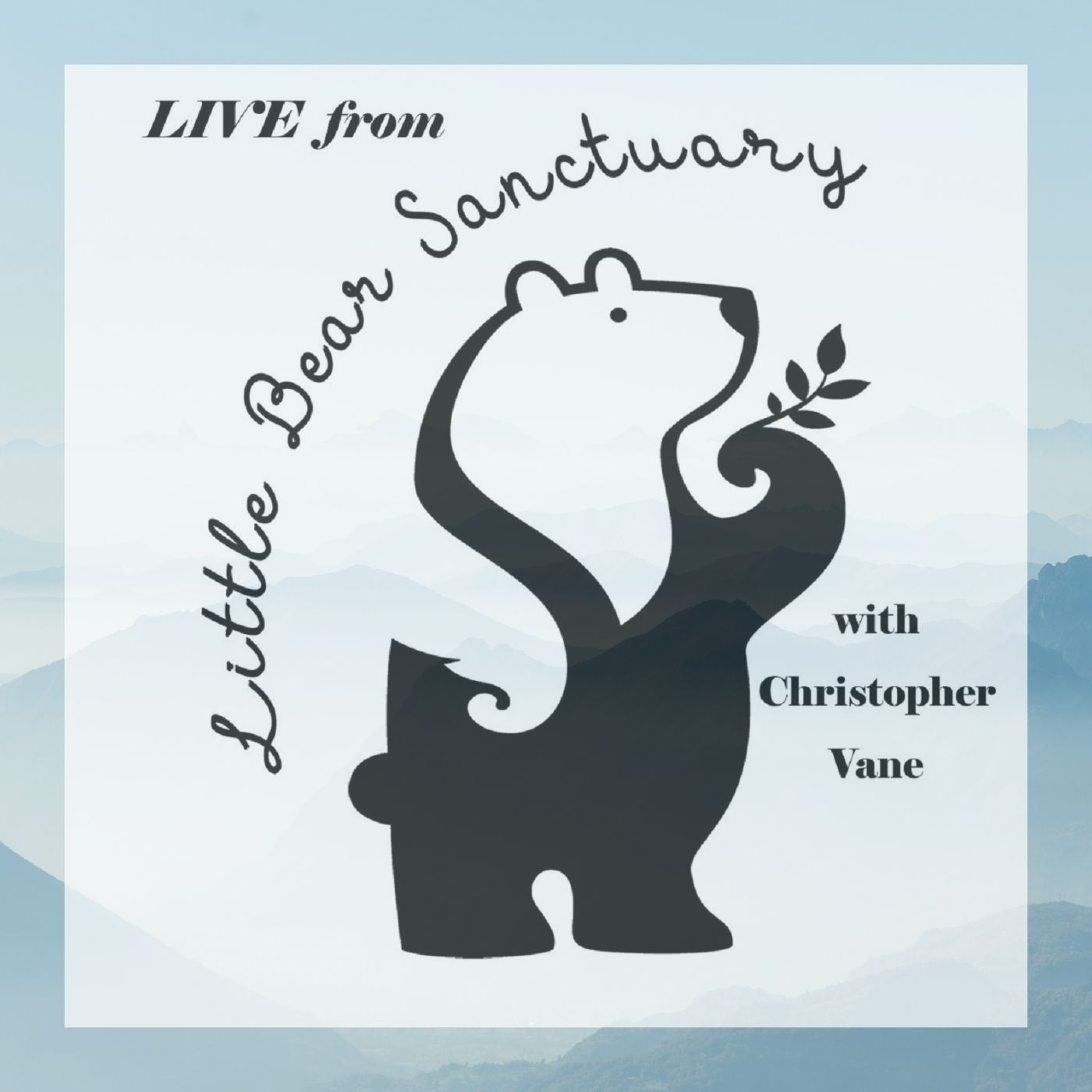 26Feb2021  Live from Little Bear Sanctuary Special Guest Ned Bruha