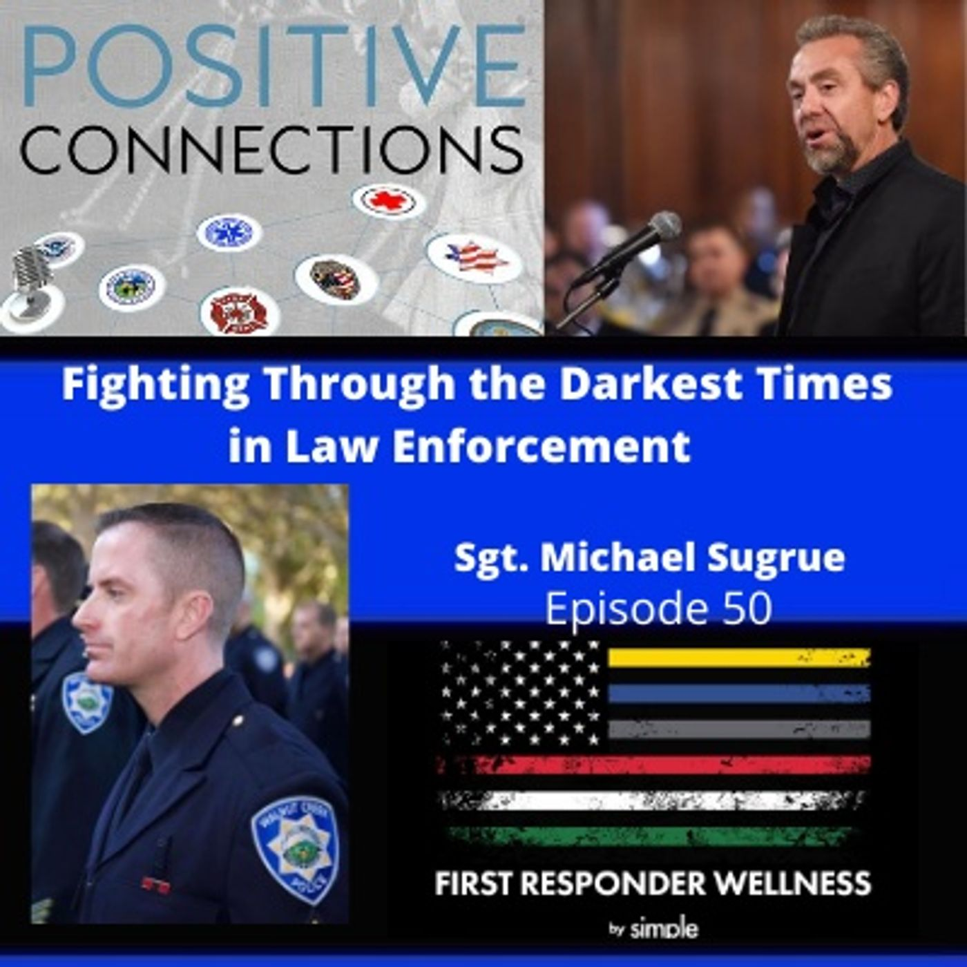 Fighting Through The Darkest Times in Law Enforcement: Michael Sugrue