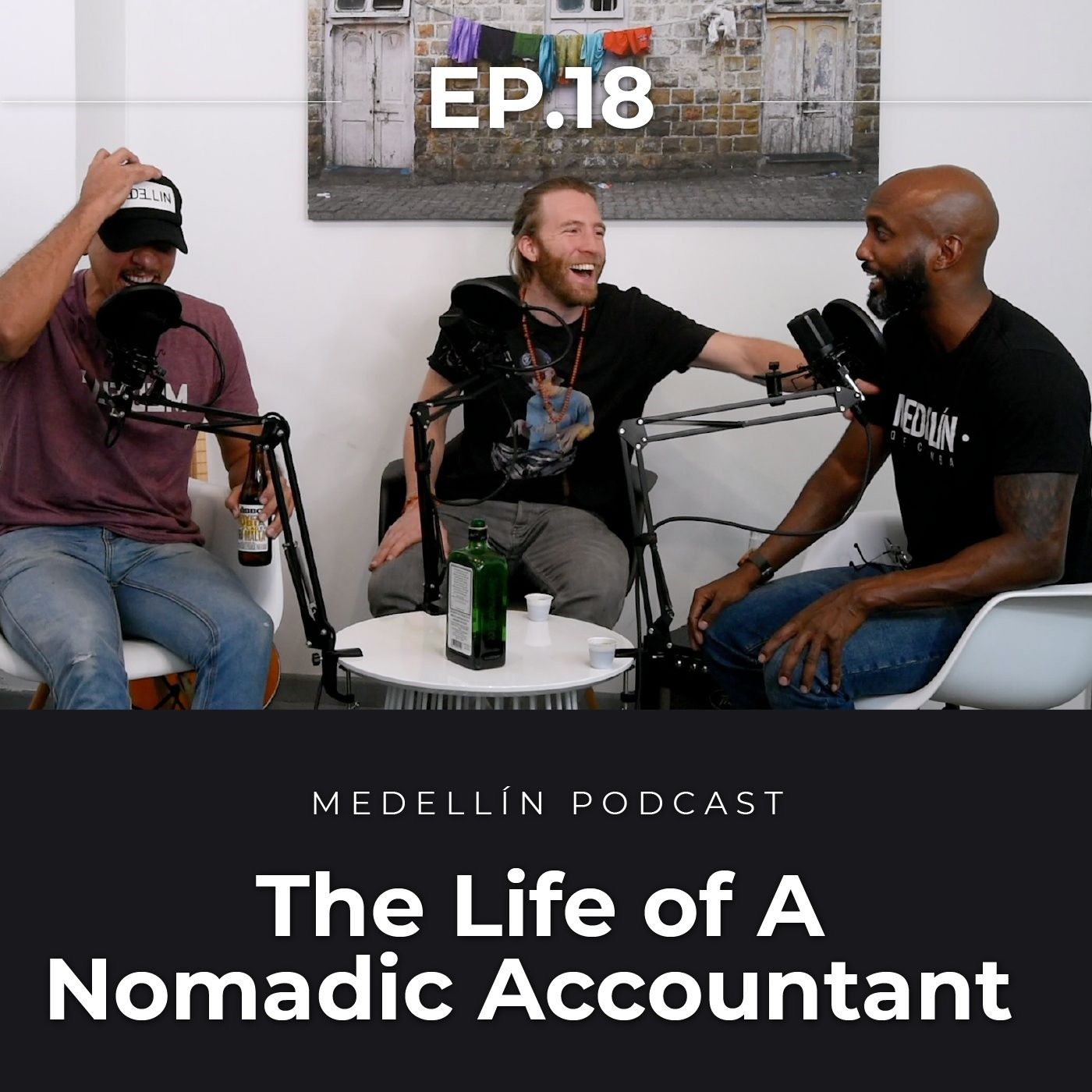 The Life of A Nomadic Accountant - Medellin Podcast Ep. 18