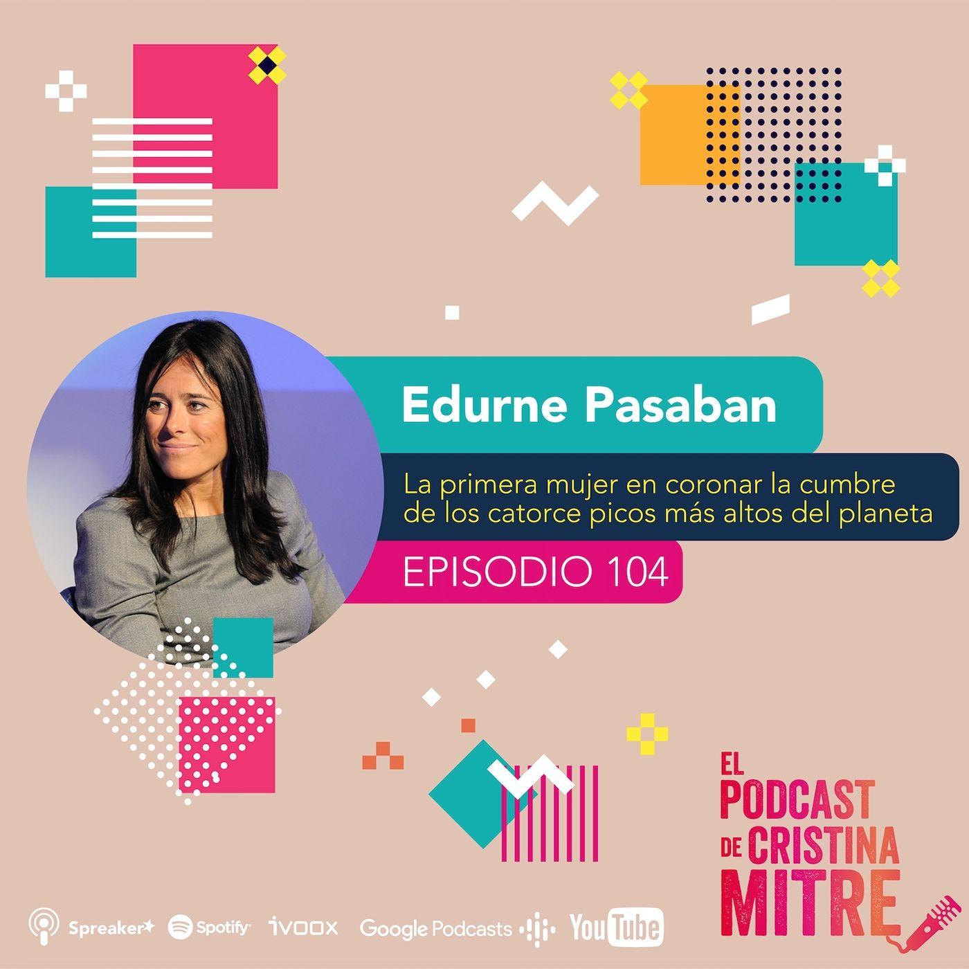"""""""El miedo no es mal compañero"""", Edurne Pasaban, la primera mujer en el mundo en escalar los catorce ochomiles"""