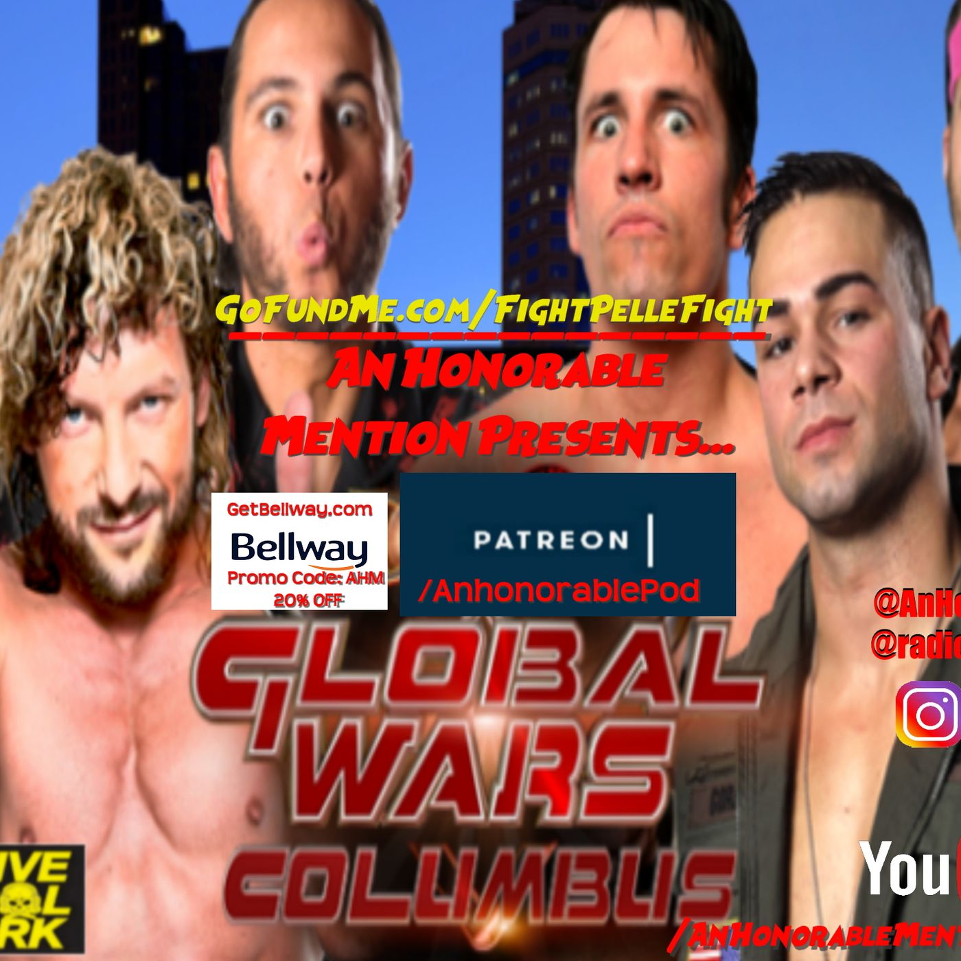 Episode 158: Global Wars 2017: Columbus, OH (Presented by GoFundMe.com/FightPelleFight & GetBellway.com)