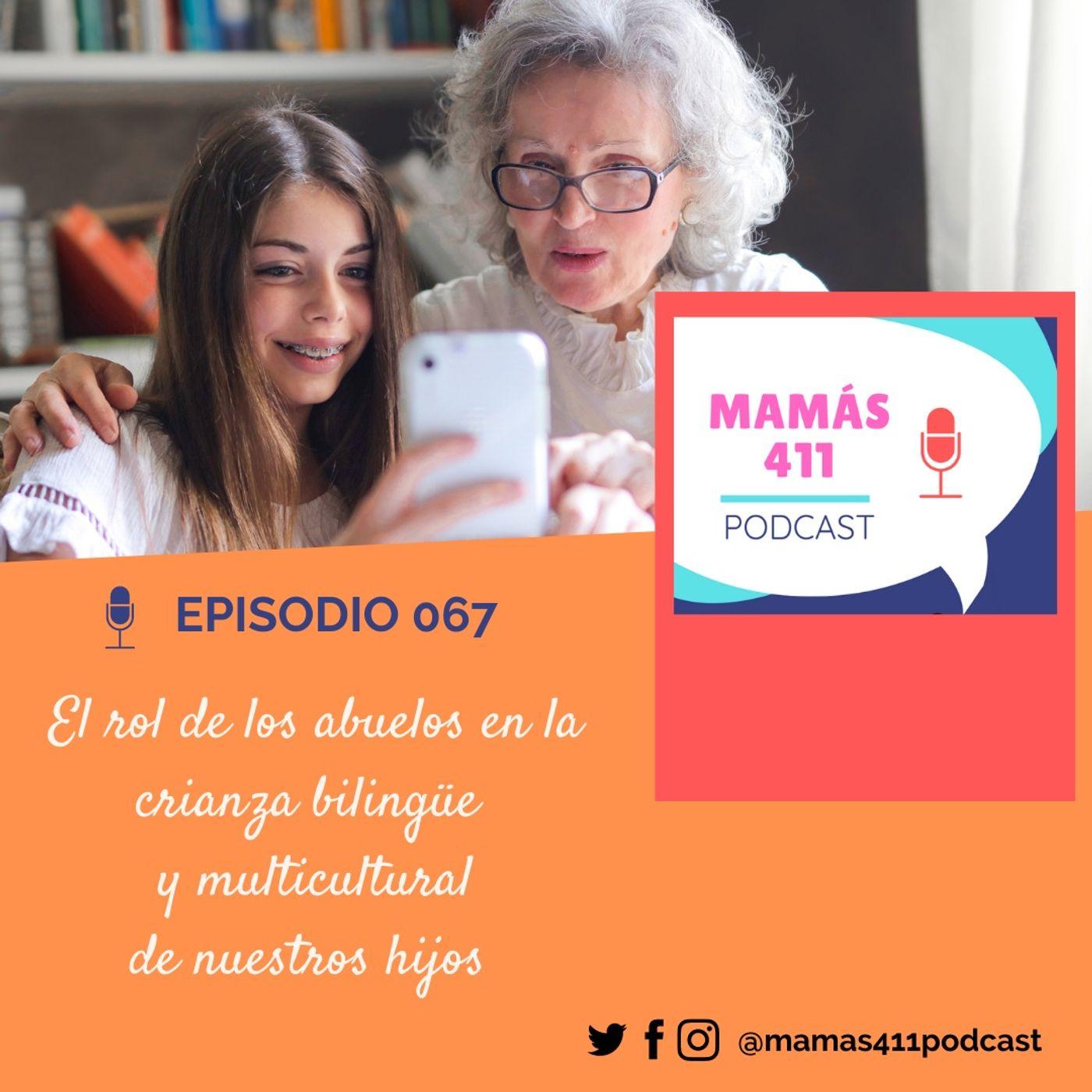 067 - El rol de los abuelos en la crianza bilingüe  y multicultural de nuestros hijos