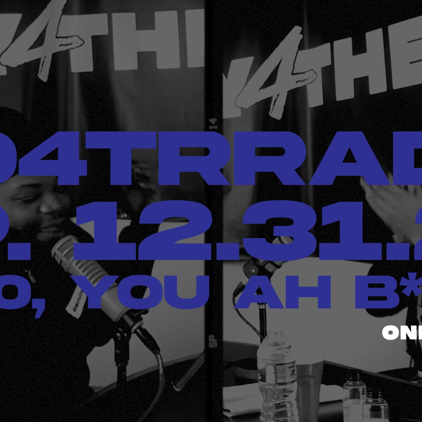 #O4TRRadio Episode Six: F*#k off 2020
