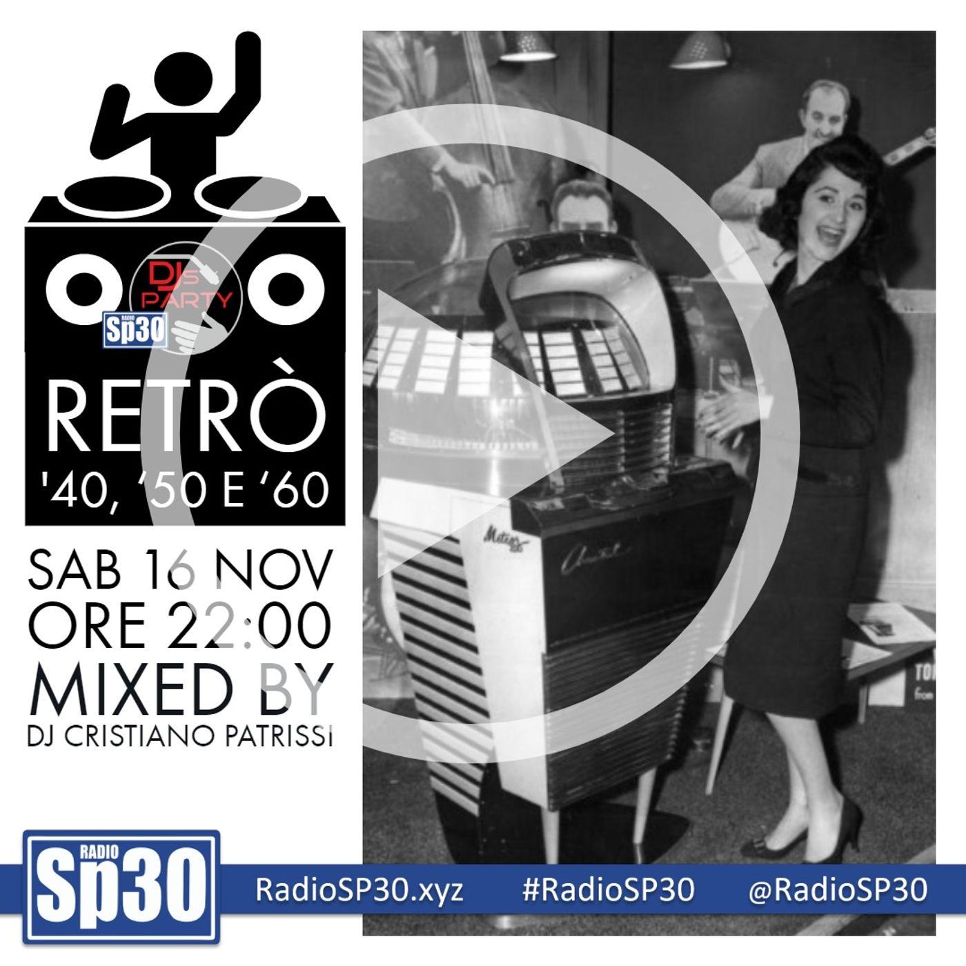 #djsparty - ST.2 EP.7 - Retrò '40, '50 e '60