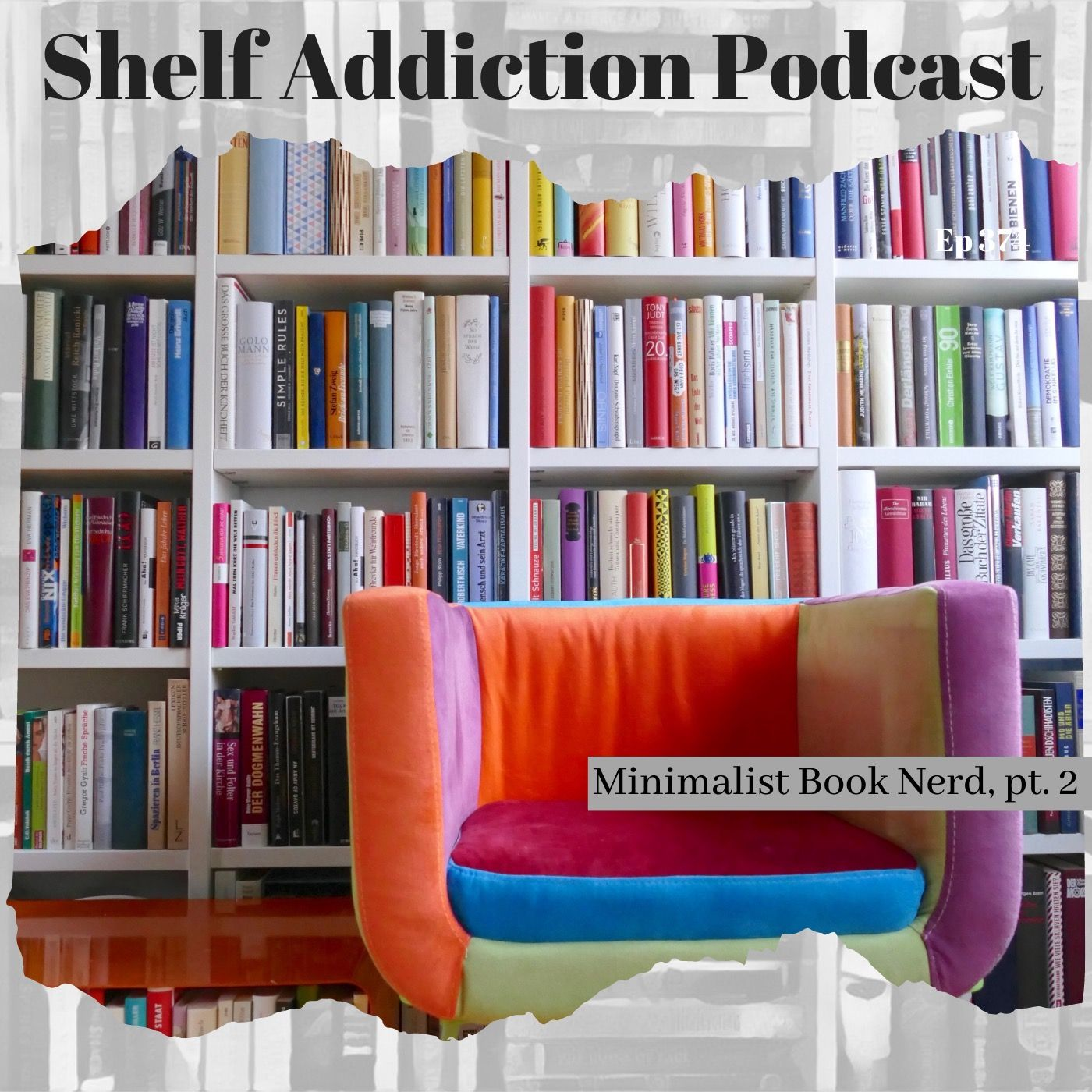 Minimalist Book Nerd, Pt 2 | Book Chat
